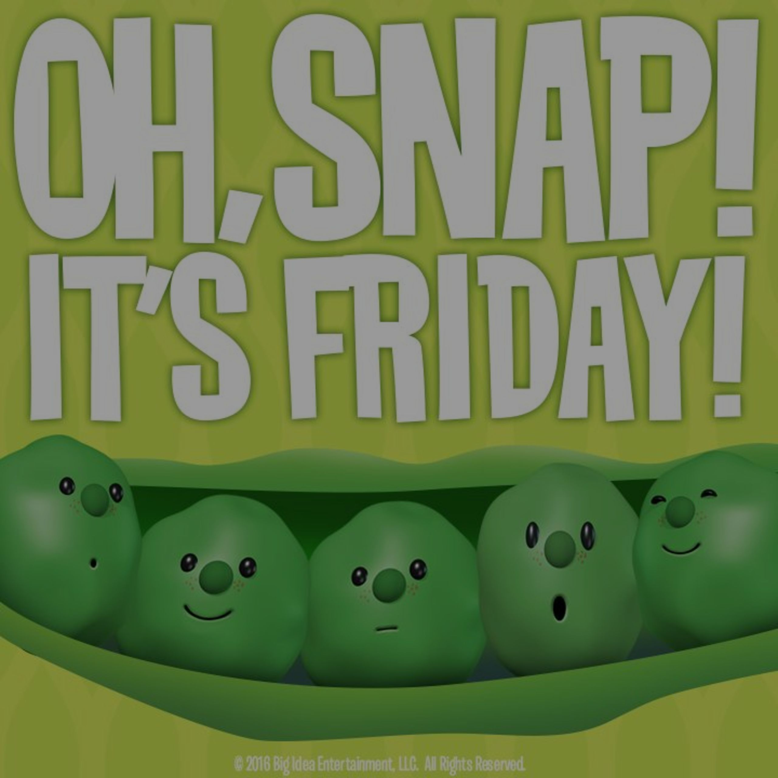 Oh Snap! Happy Friday!