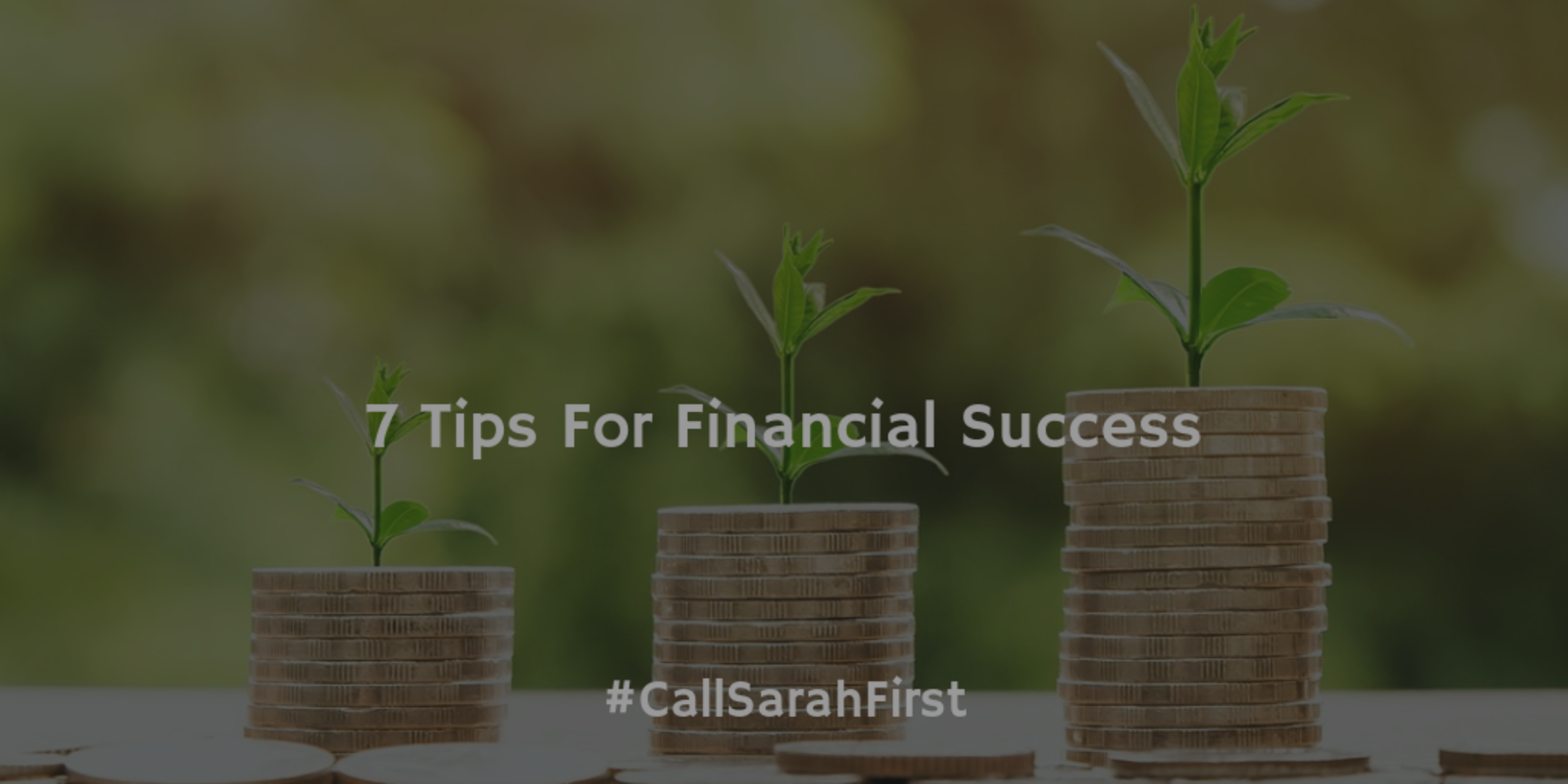 7 Tips For Financial Success