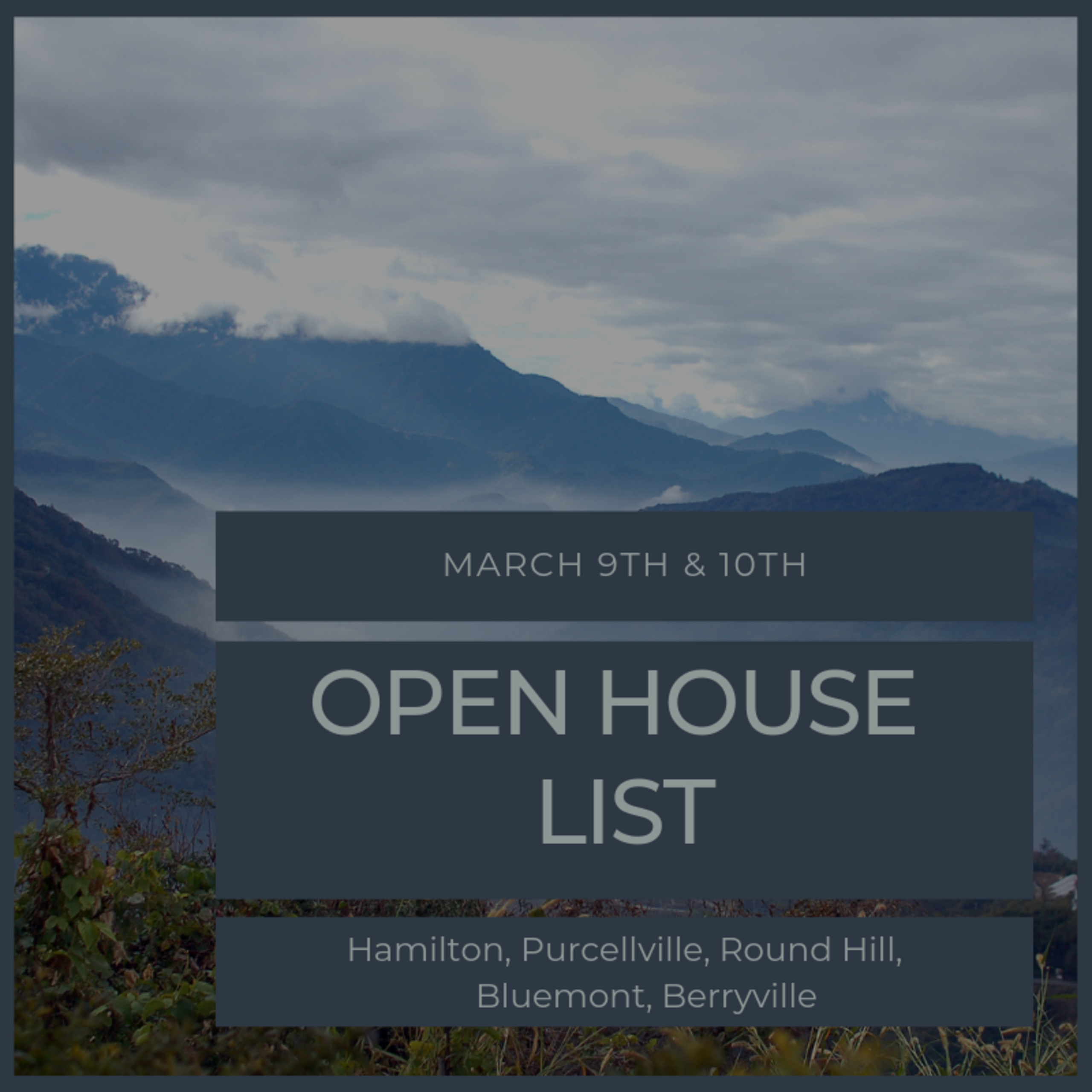 Open House List 3/9/19 – 3/10/19
