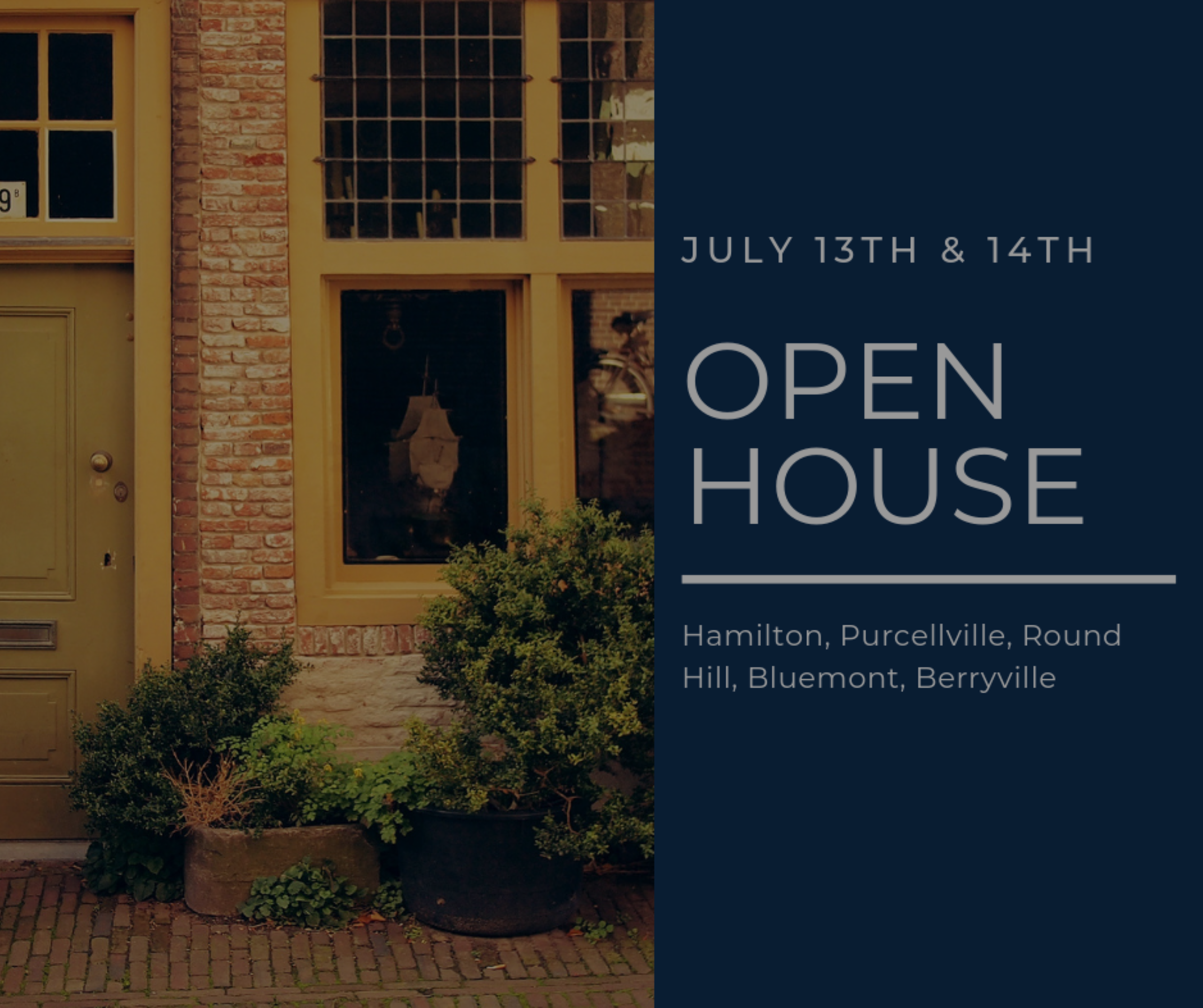 Open House List 7/13/19 – 7/14/19