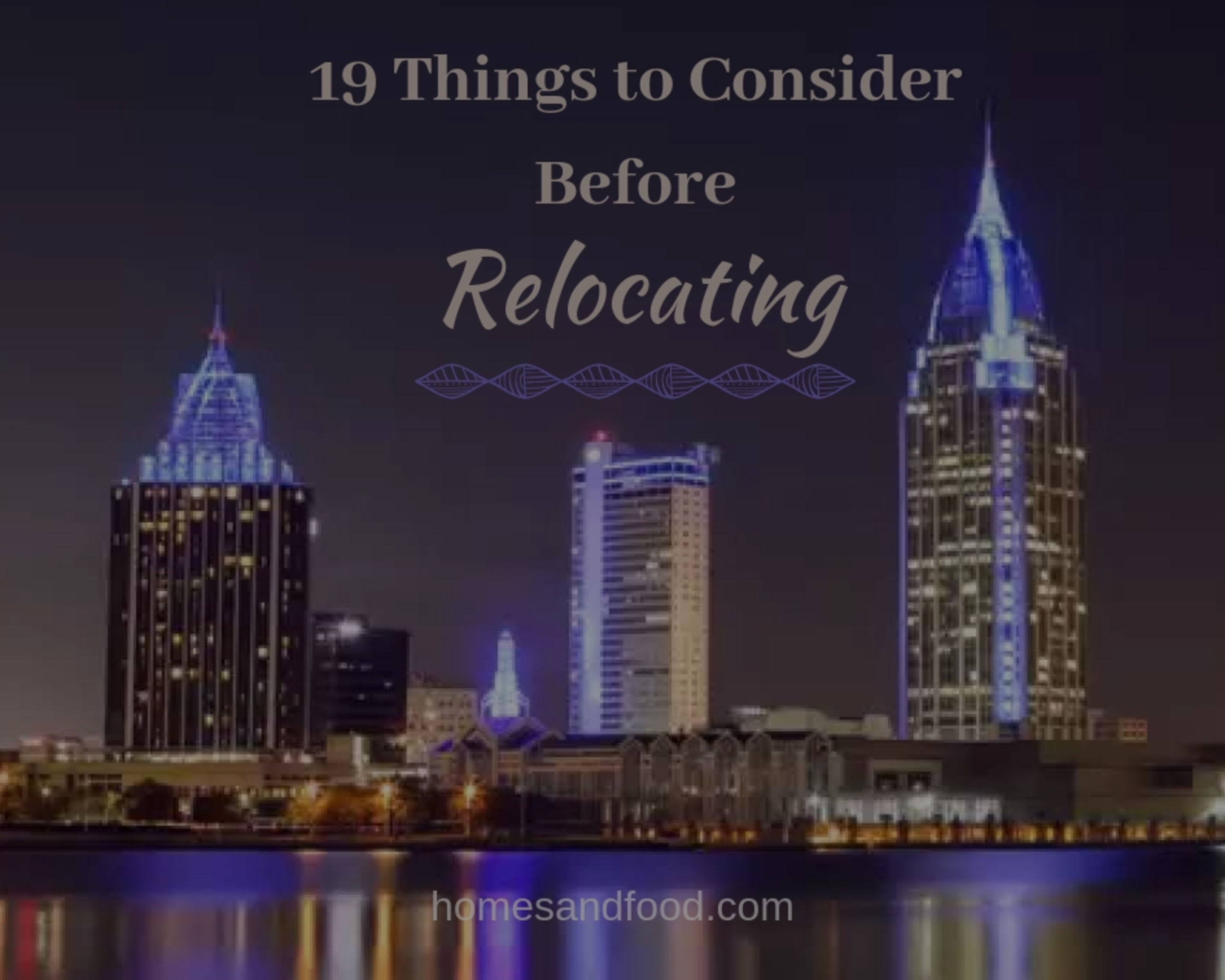 19 Things to Consider Before Relocating