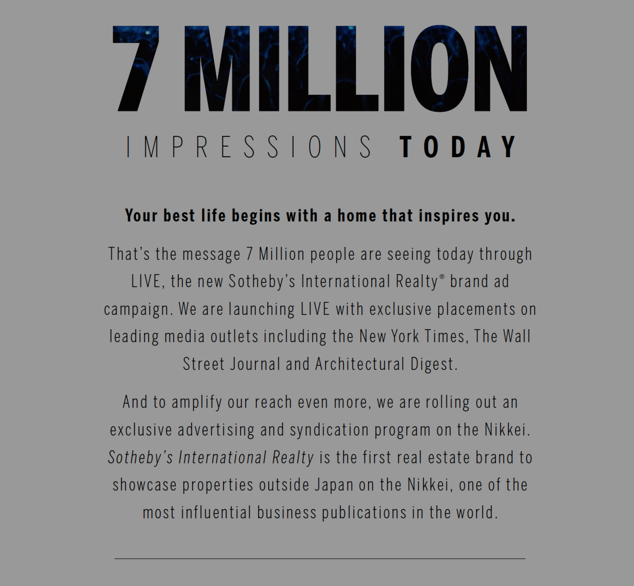 7 MILLION Impressions – Global Real Estate Advisors