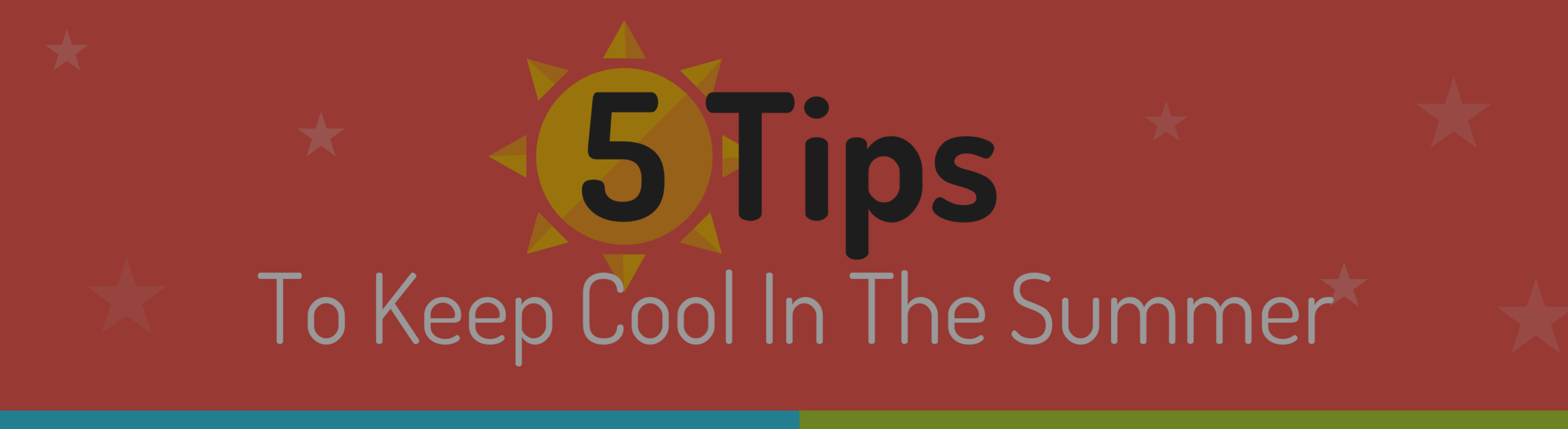 Keep Cool This Summer!