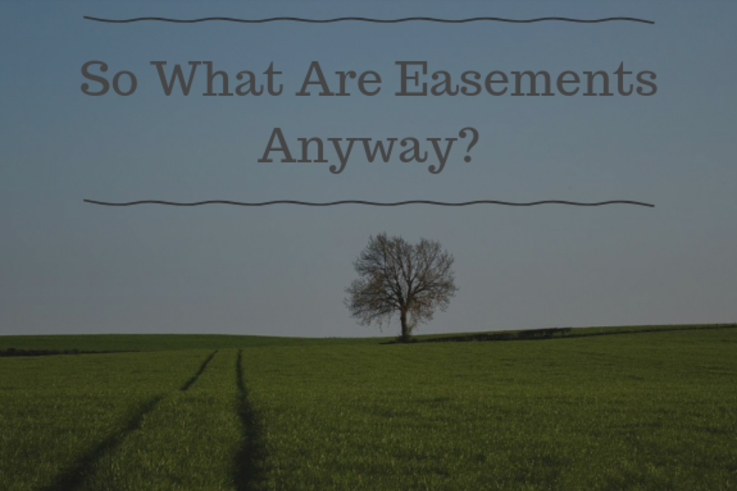What Are Easements?