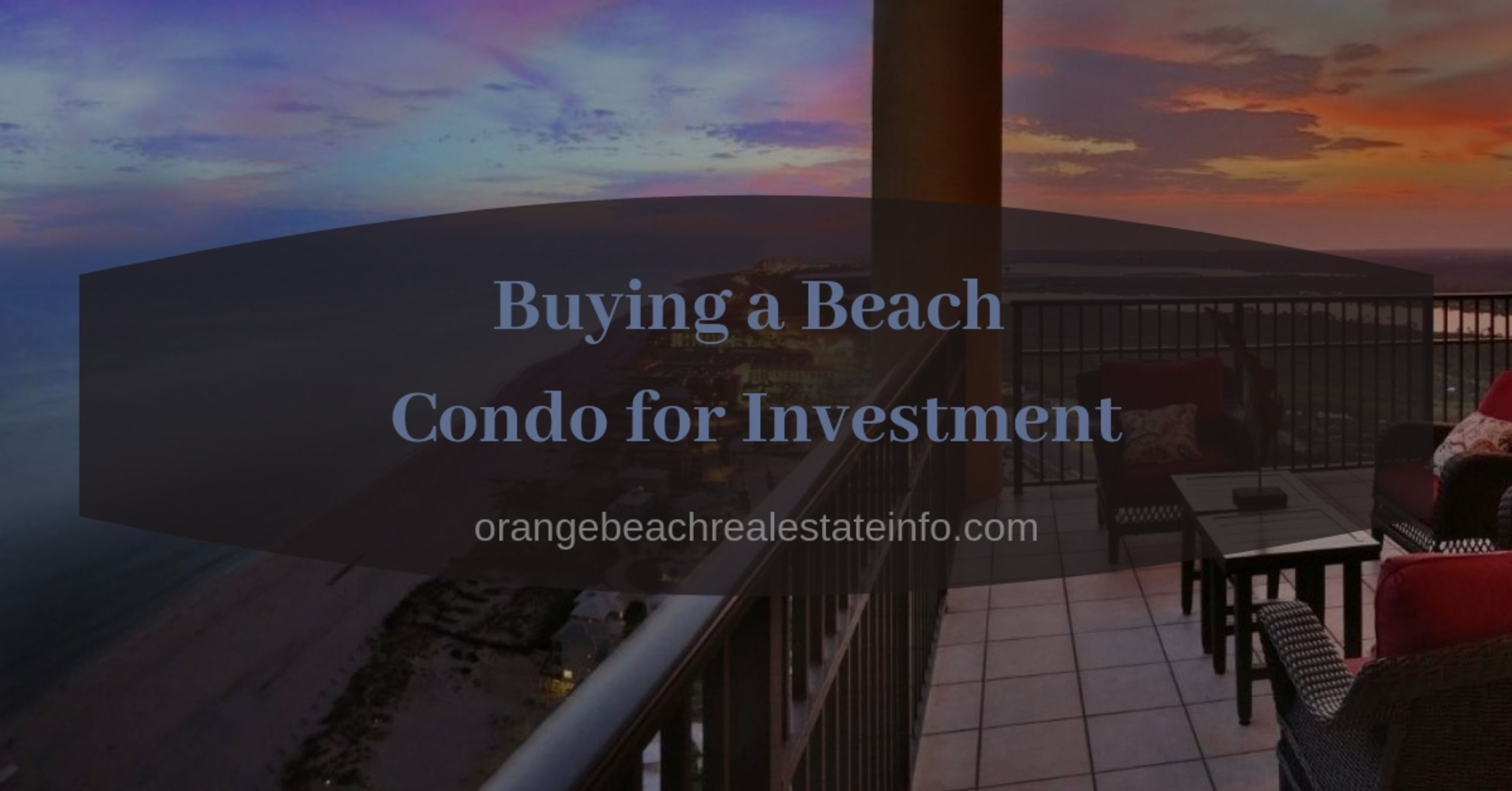 Buying a Beach Condo for Investment