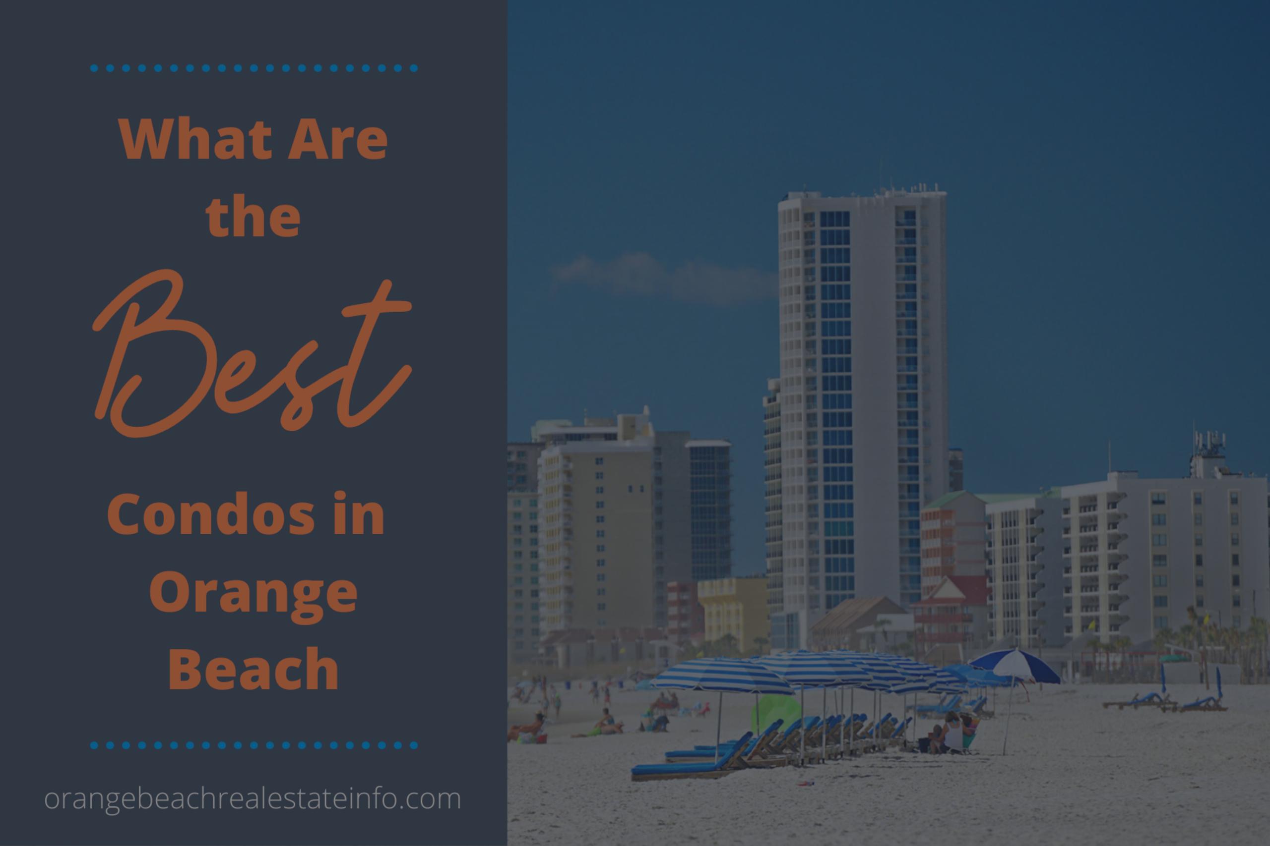What Are the Best Condos in Orange Beach?