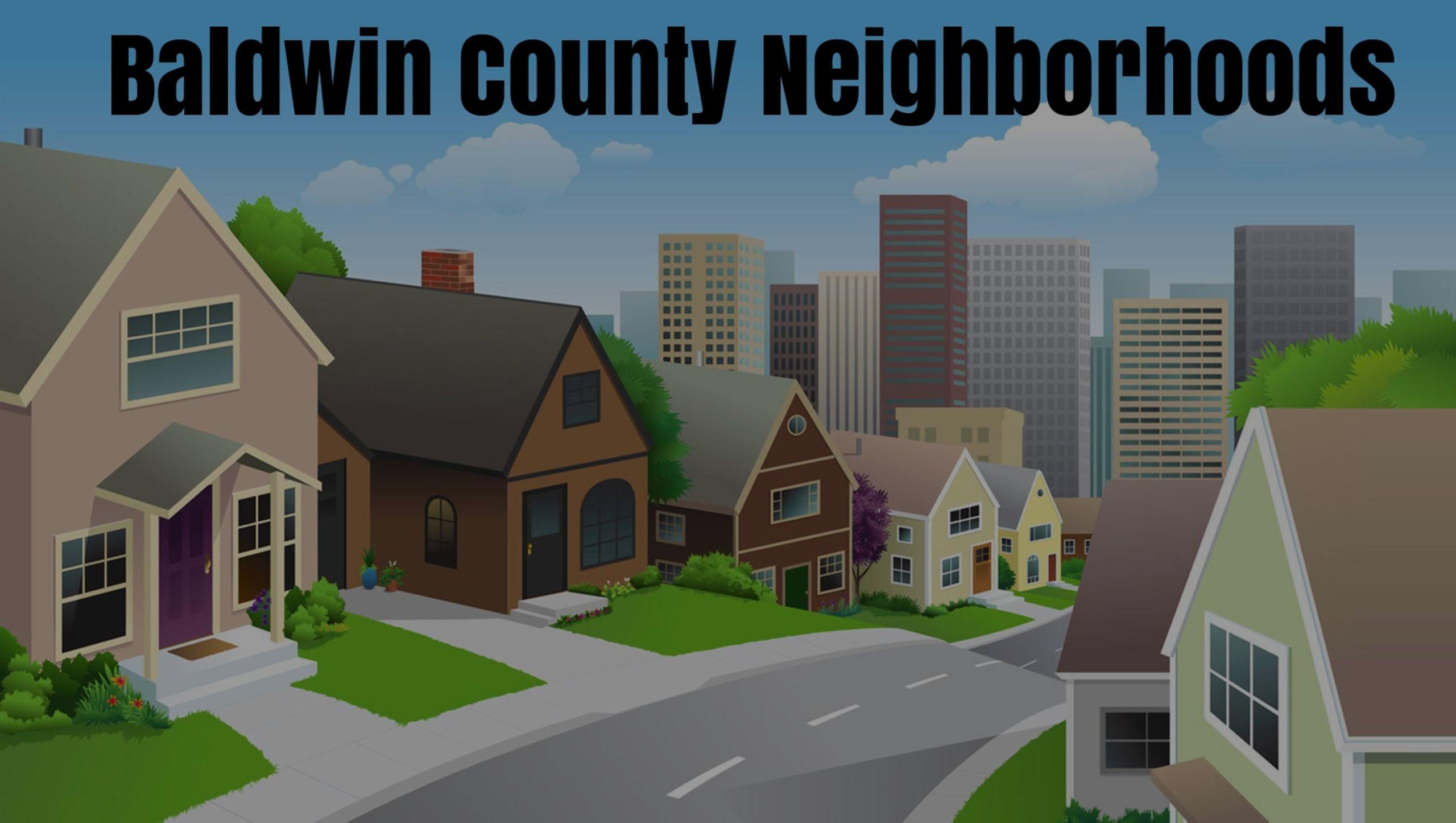 Baldwin County AL Neighborhoods