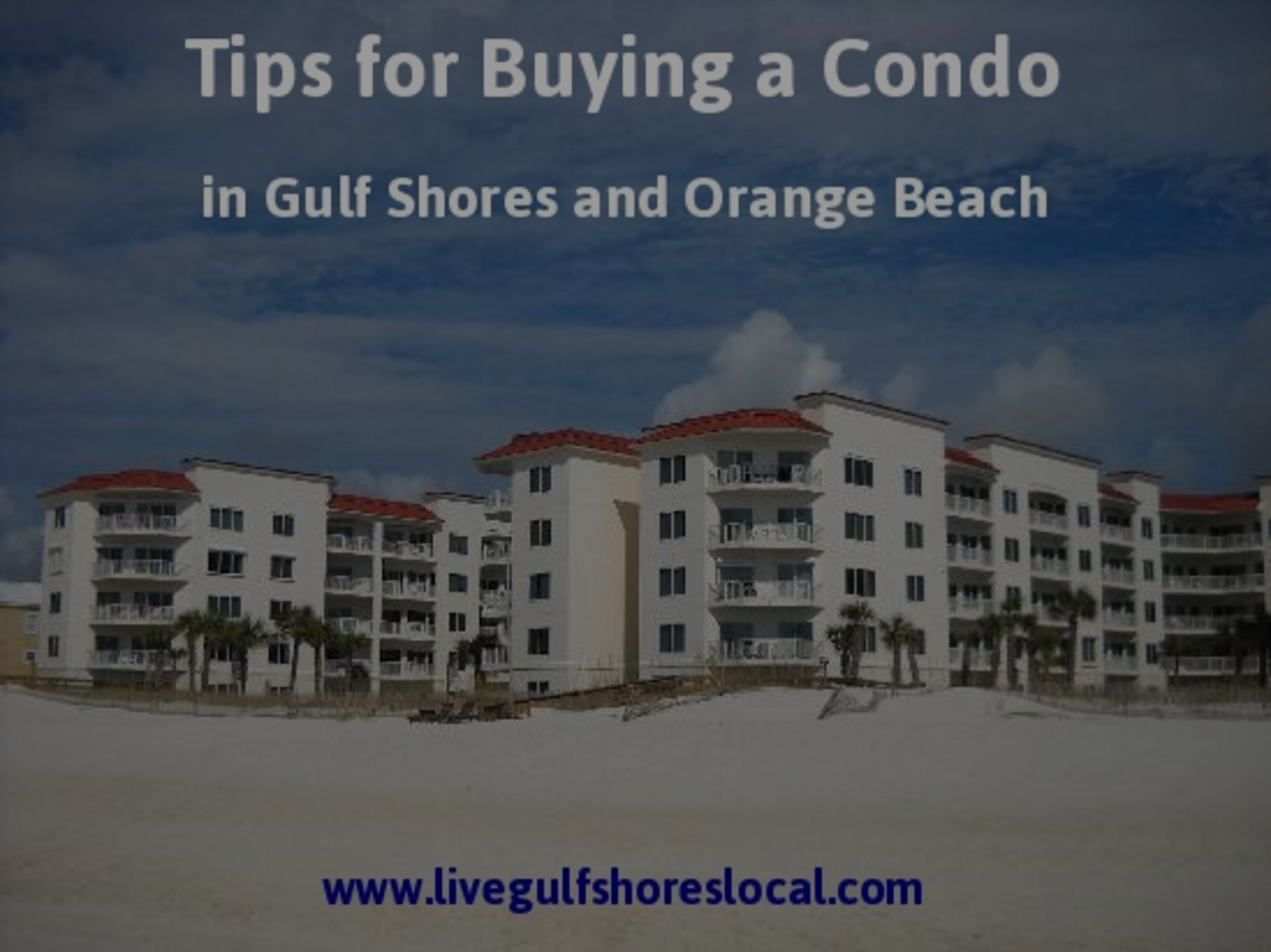 Tips for Buying a Condo in Gulf Shores and Orange Beach