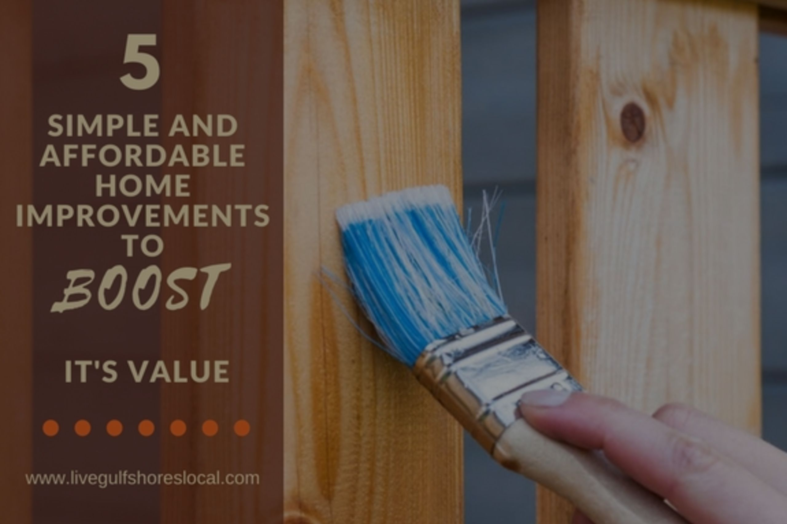 5 Simple and Affordable Home Improvements to Boost It's Value