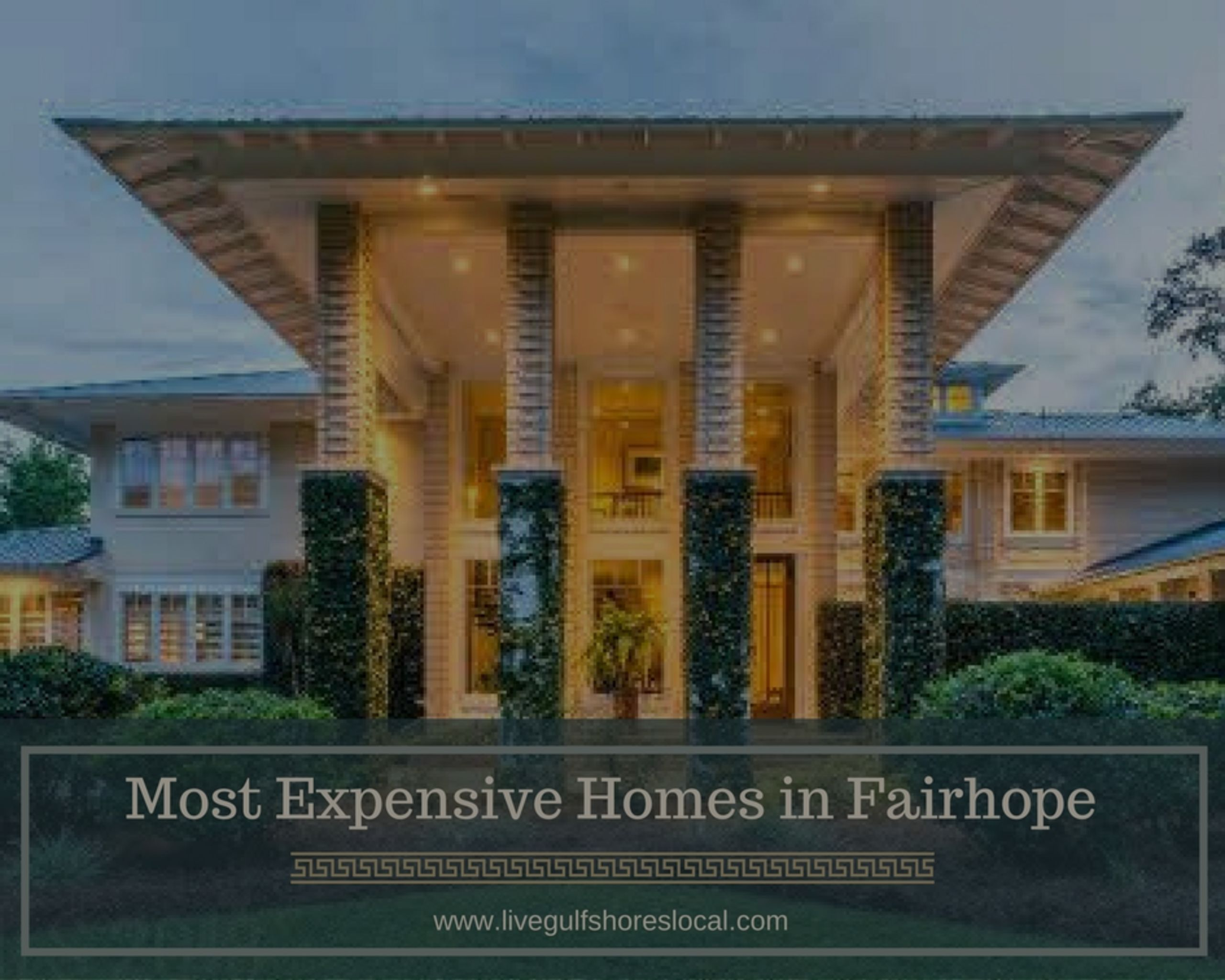 Top 5 Most Expensive Homes in Fairhope