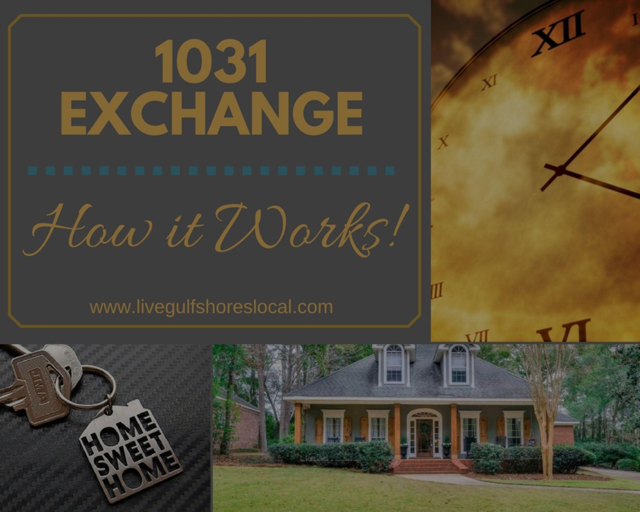 1031 Exchange – How It Works!