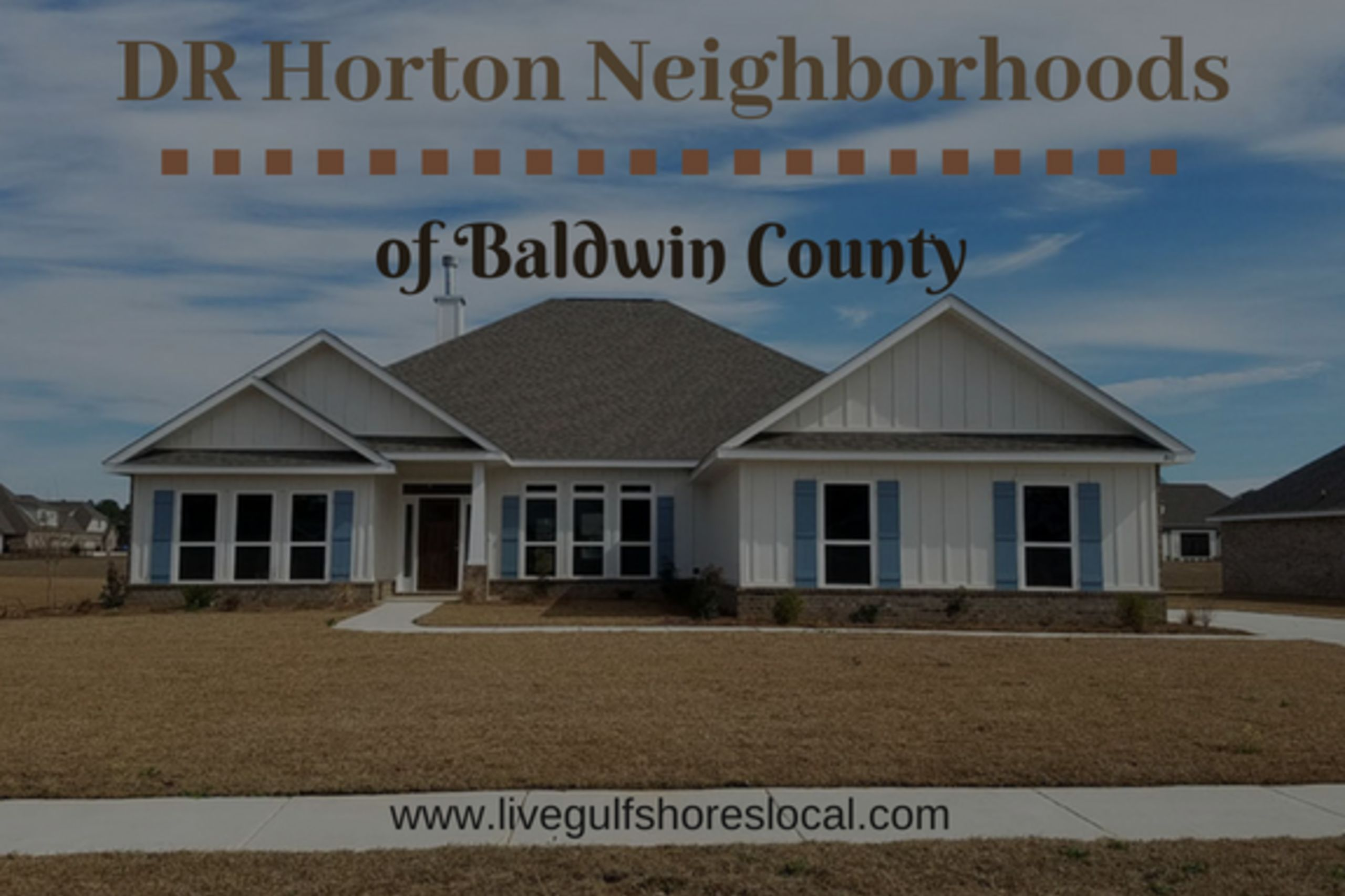 DR Horton Neighborhoods in Baldwin County- Homes for Sale