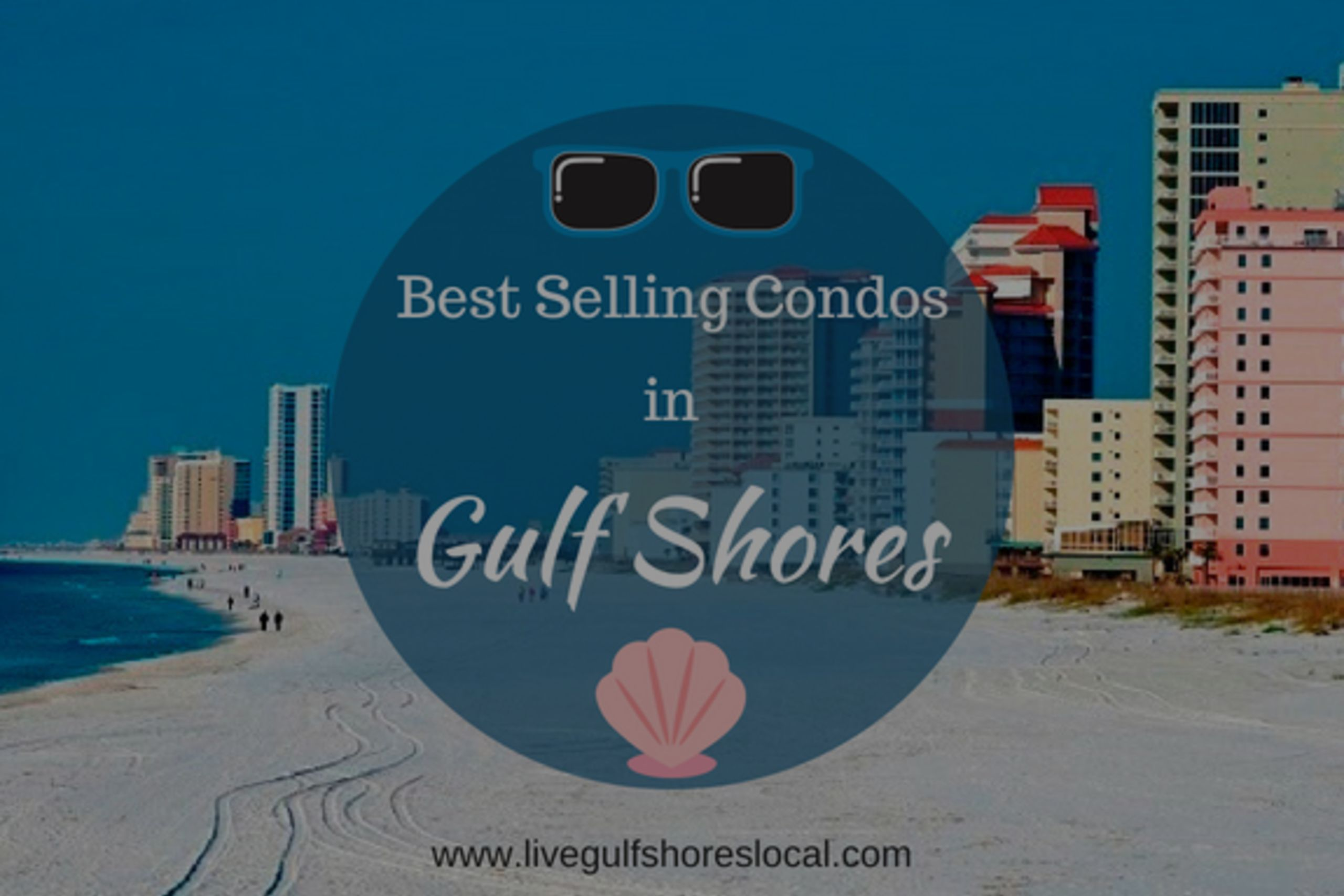 Best Selling Condos in Gulf Shores – April 2018
