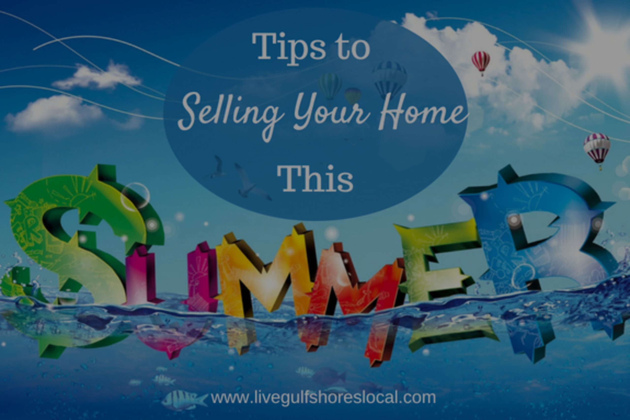 Tips for Selling Your Home This Summer
