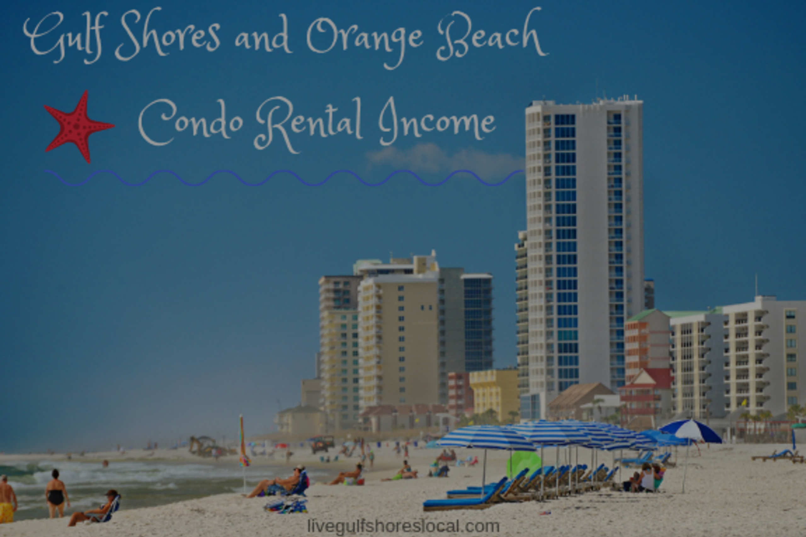 Gulf Shores and Orange Beach Condo Rental Income