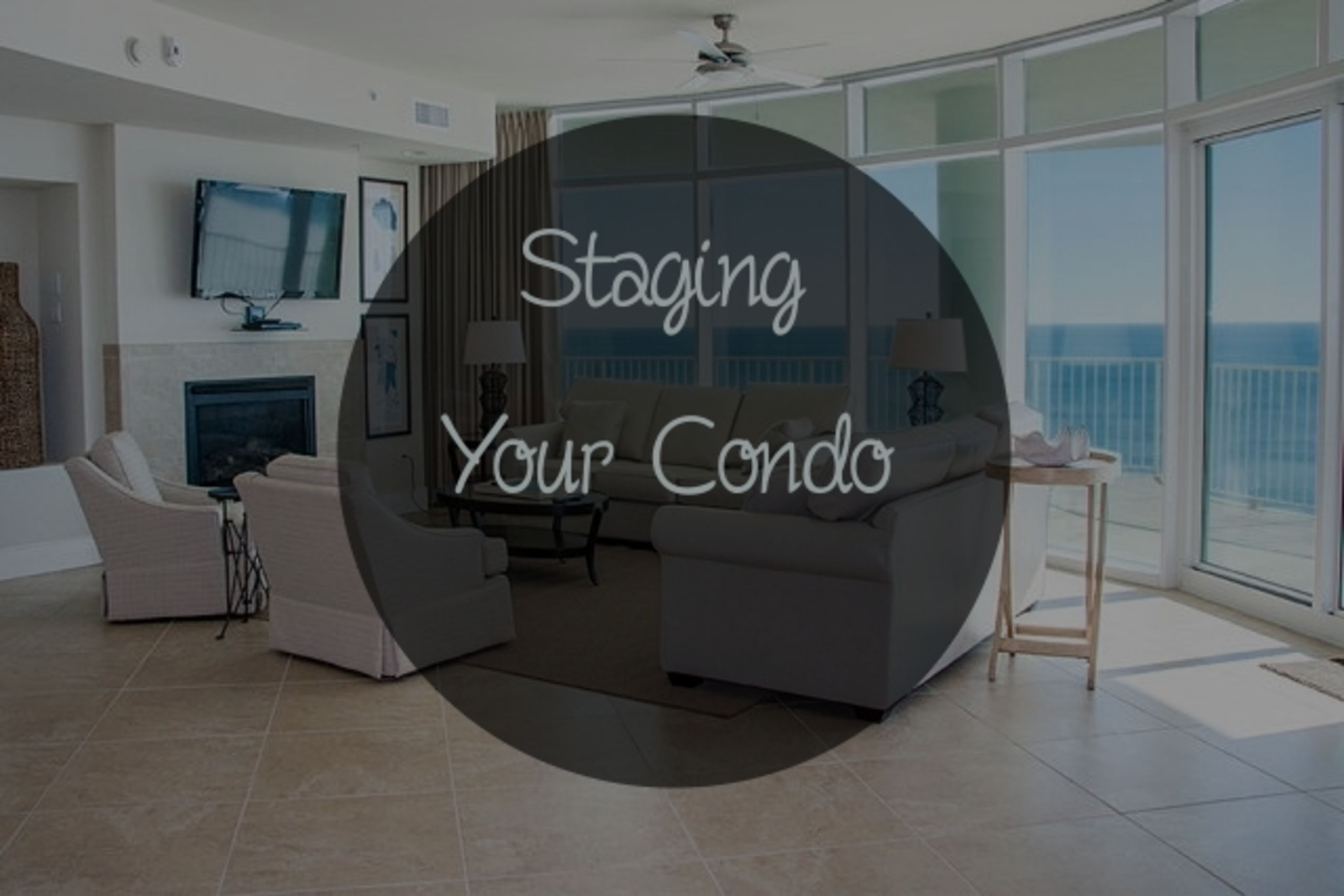 Staging a Condo for Resale in a Resort Market
