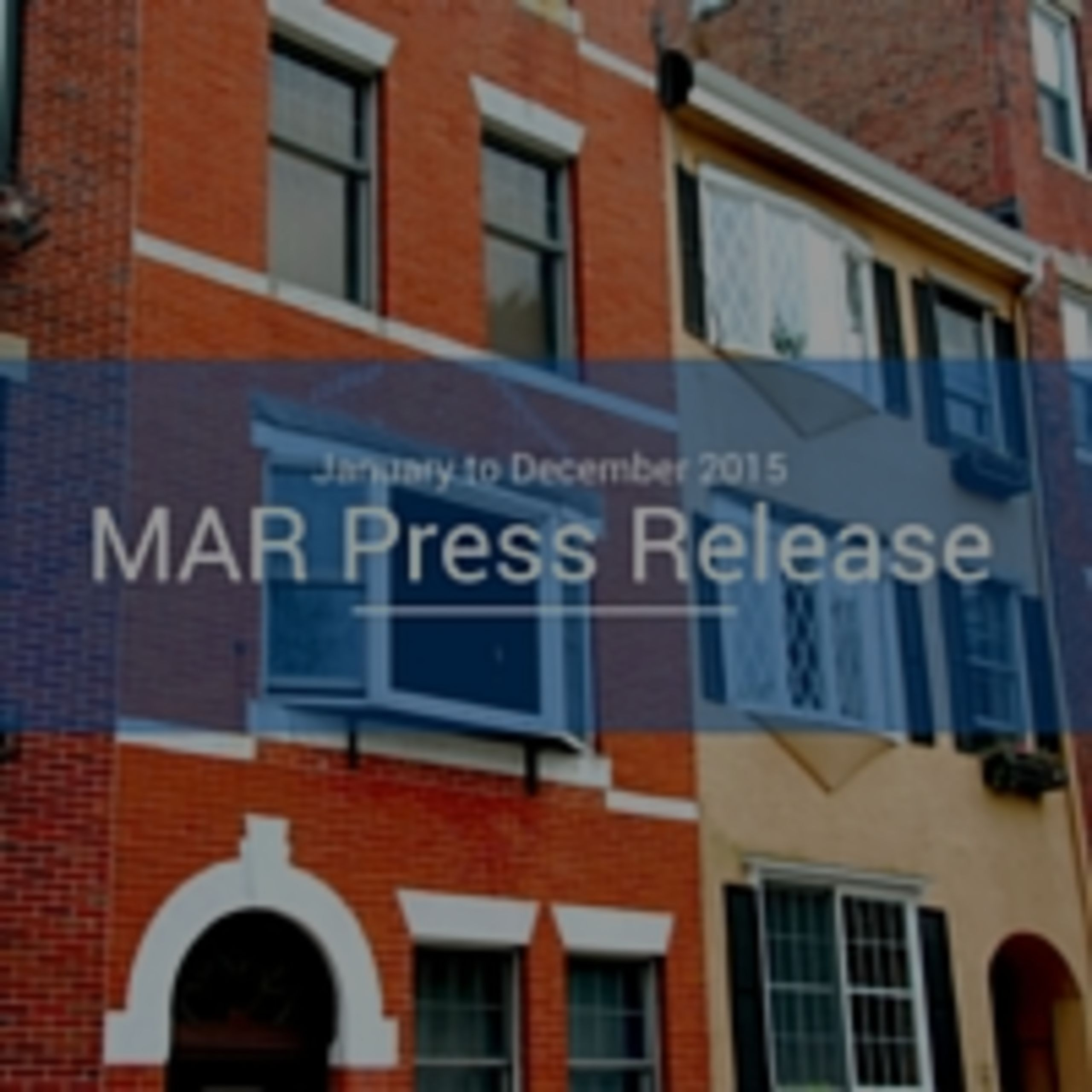 MAR Press Release: Sales and Values Up for 2015