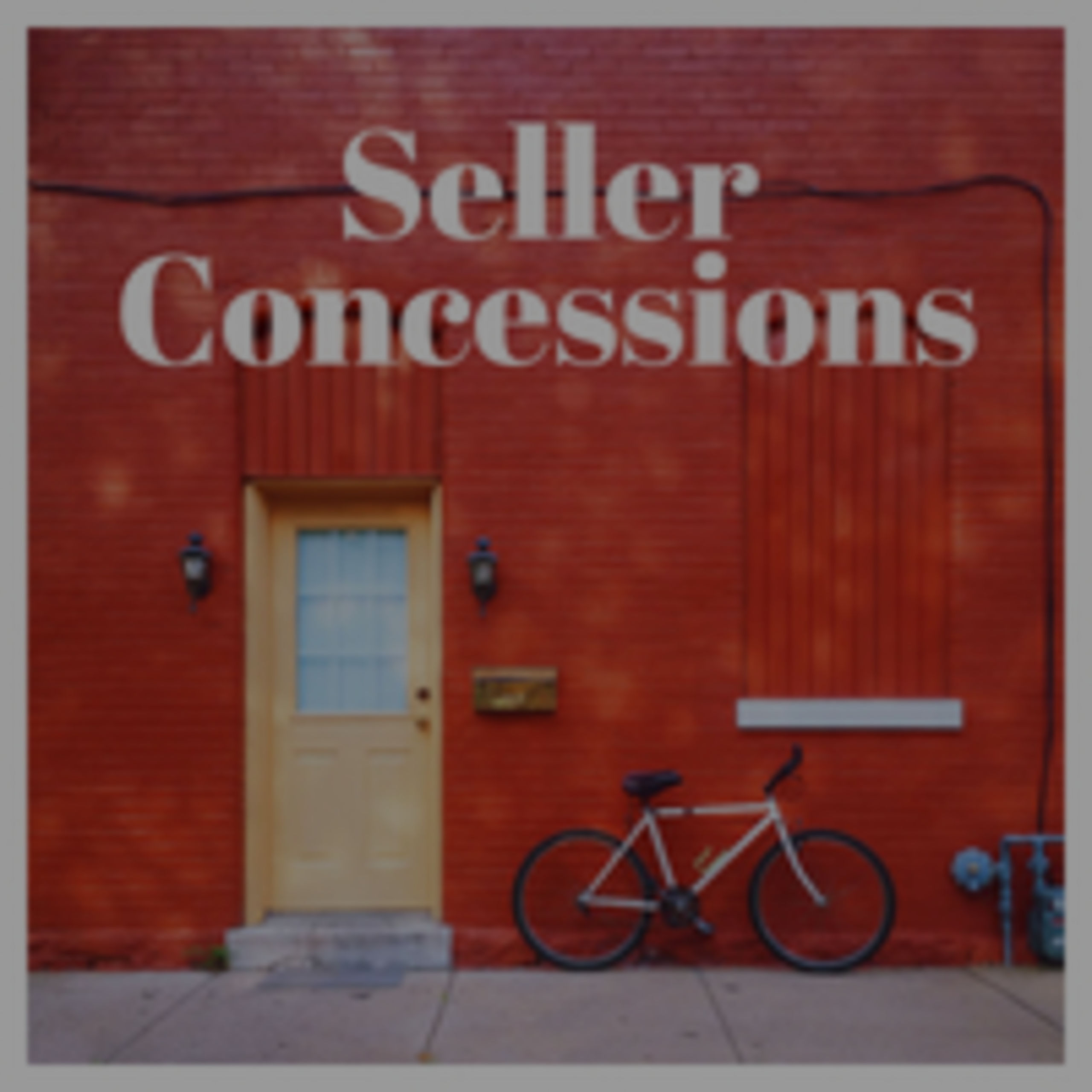 Seller Concessions: Due Diligence
