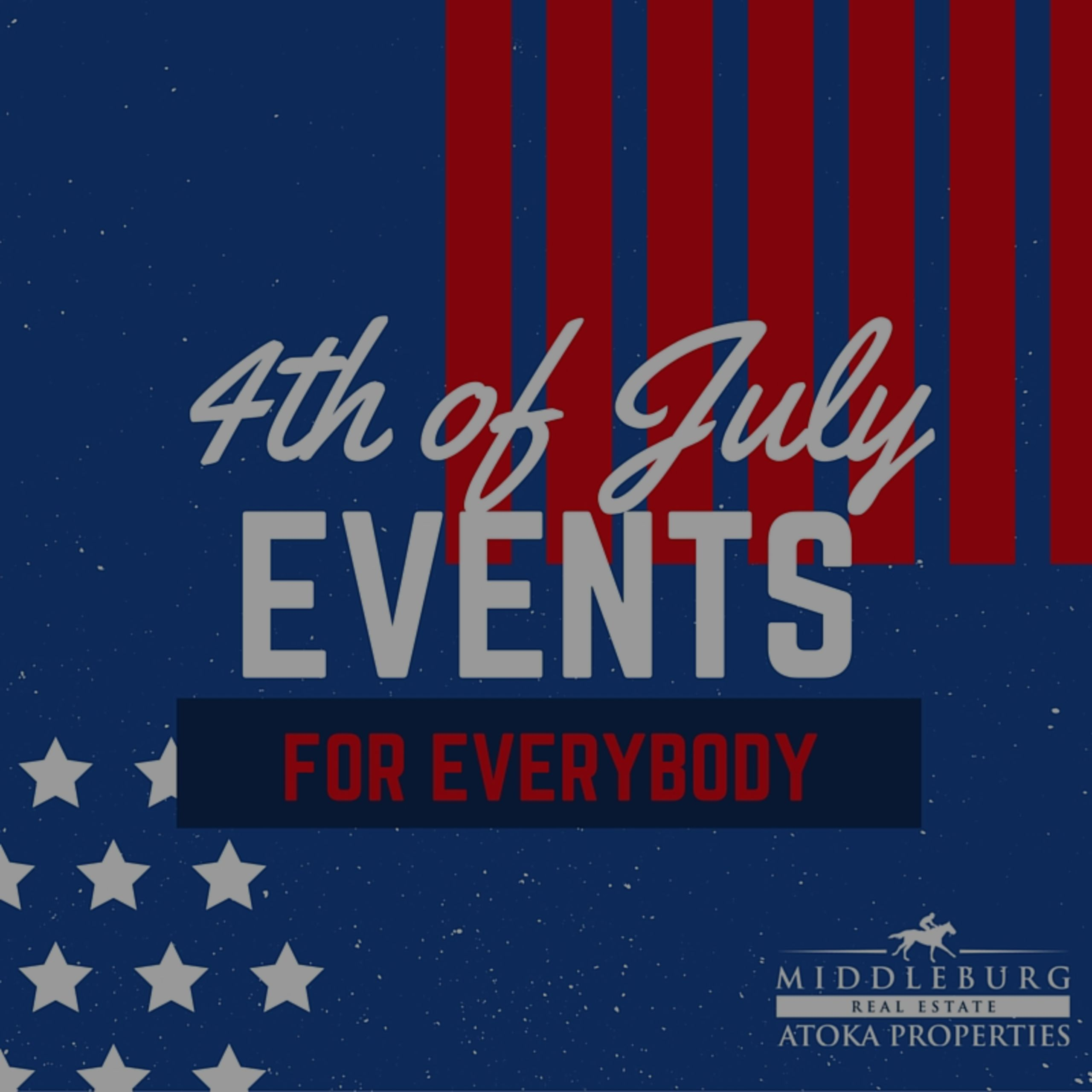 Fourth of July Events- Leesburg, Middleburg, Purcellville & Sterling