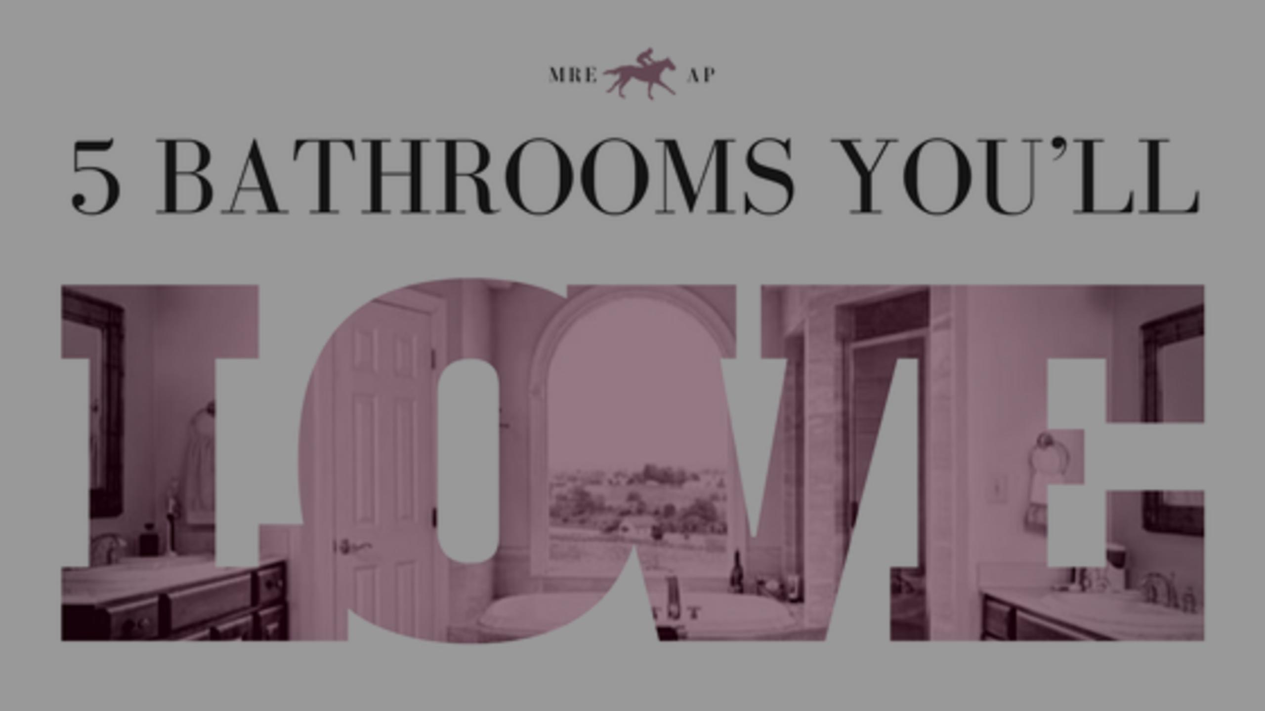 5 Bathrooms You'll Love
