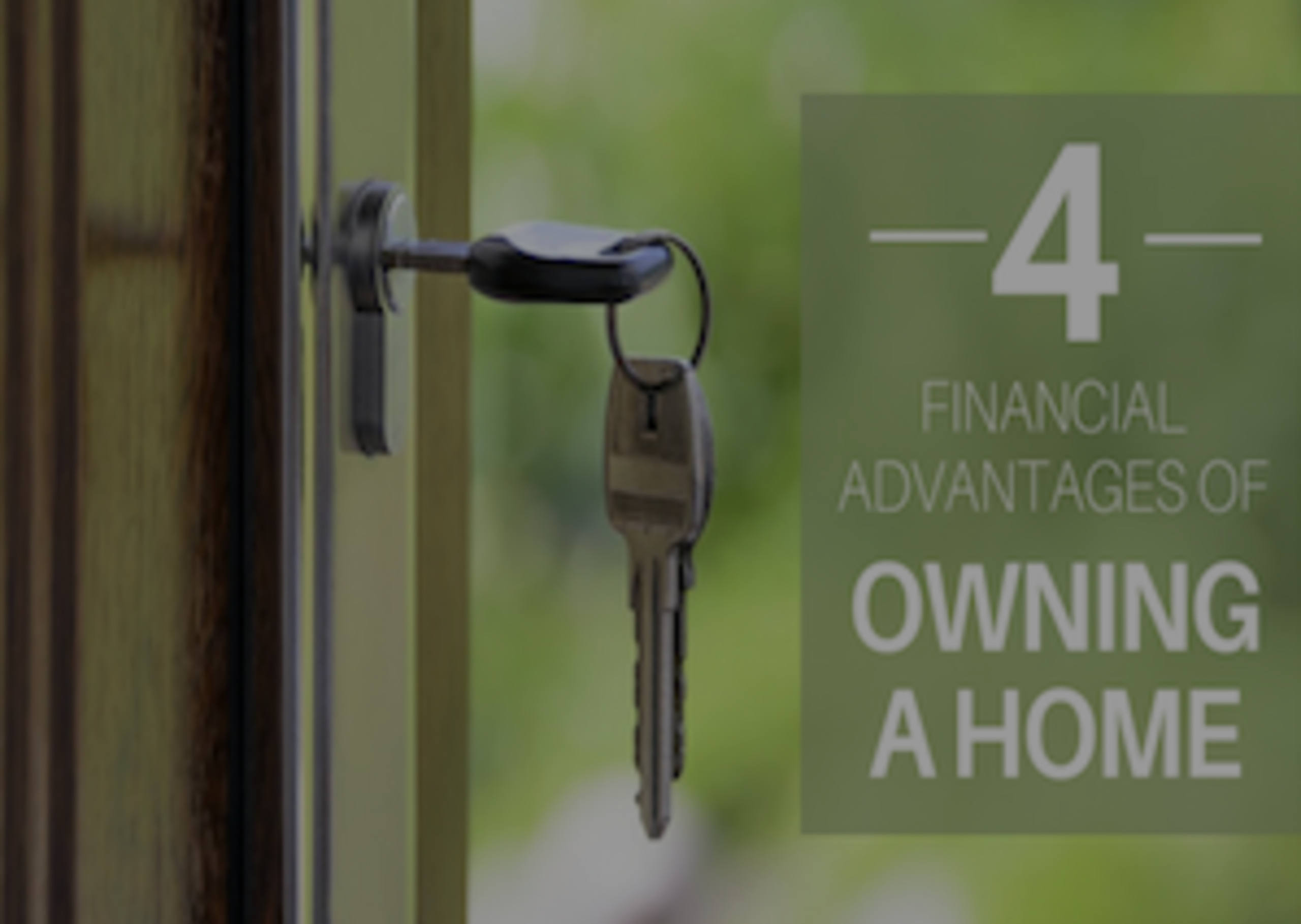 4 Financial Advantages of Owning a Home