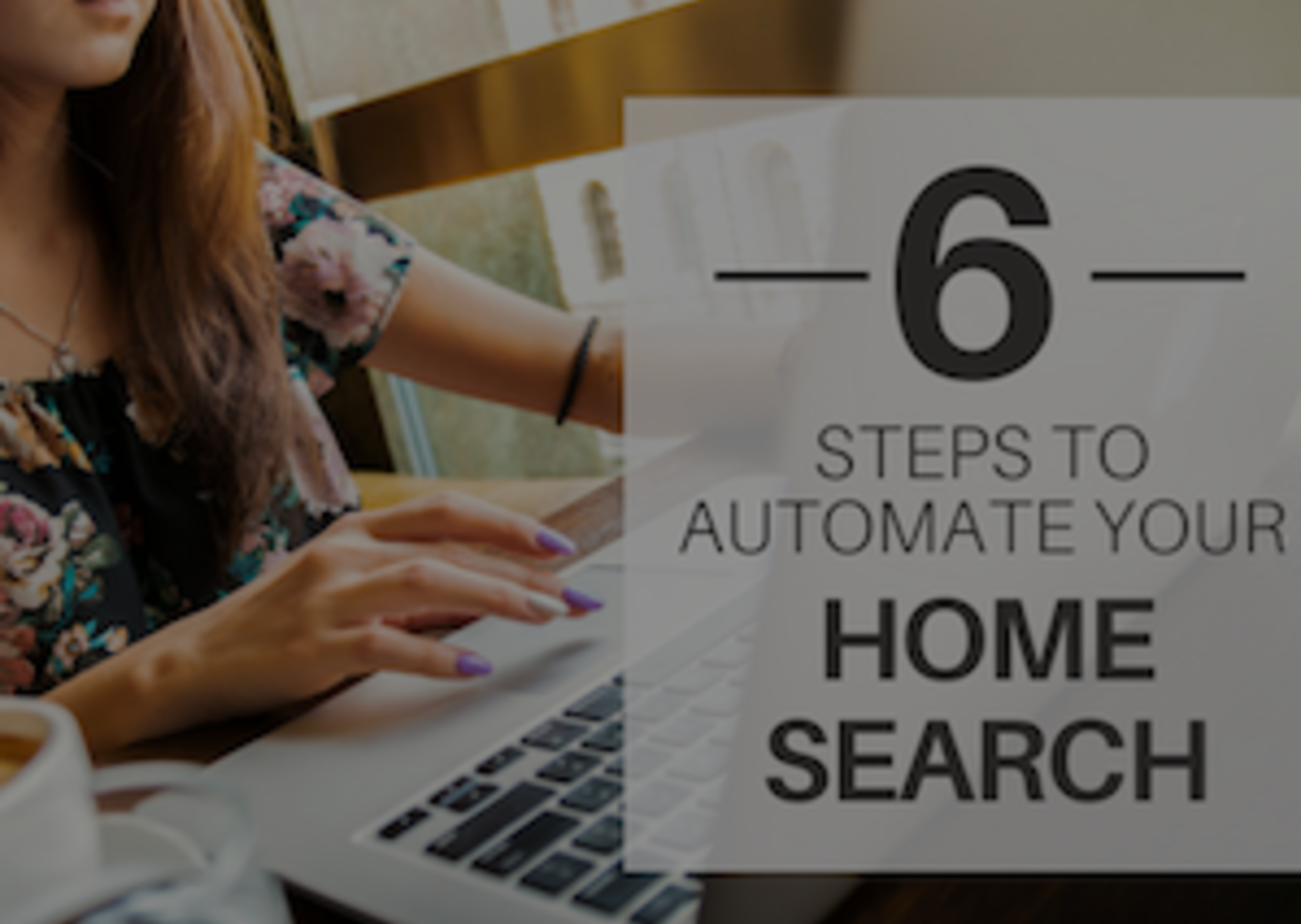 6 Steps to Automate your Rental Home Search