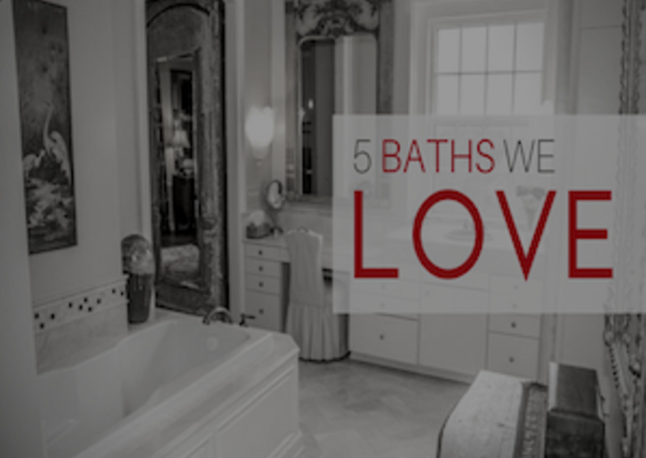 5 BATHROOMS WE LOVE | Loudoun & Beyond