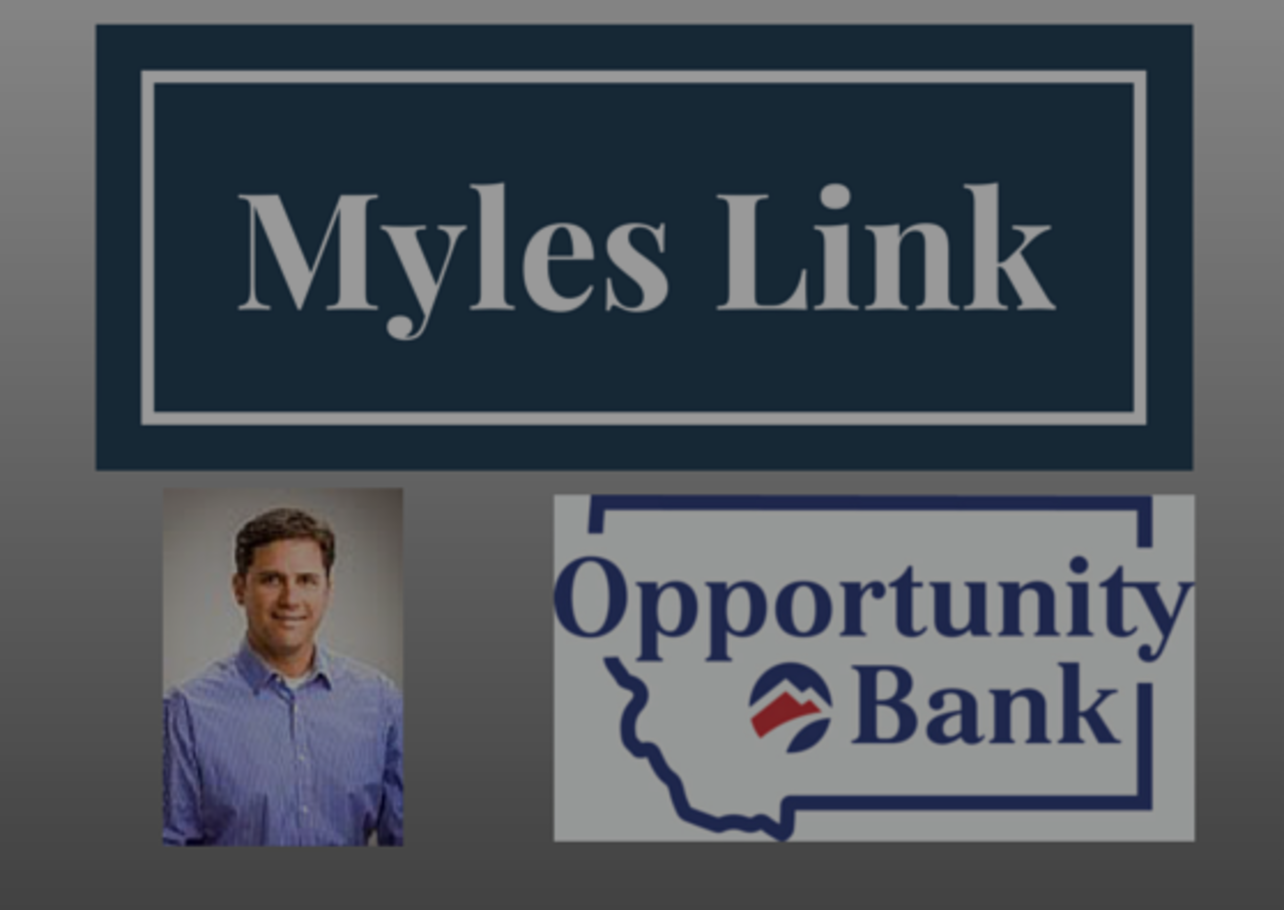 Myles Link – The Great Lender!