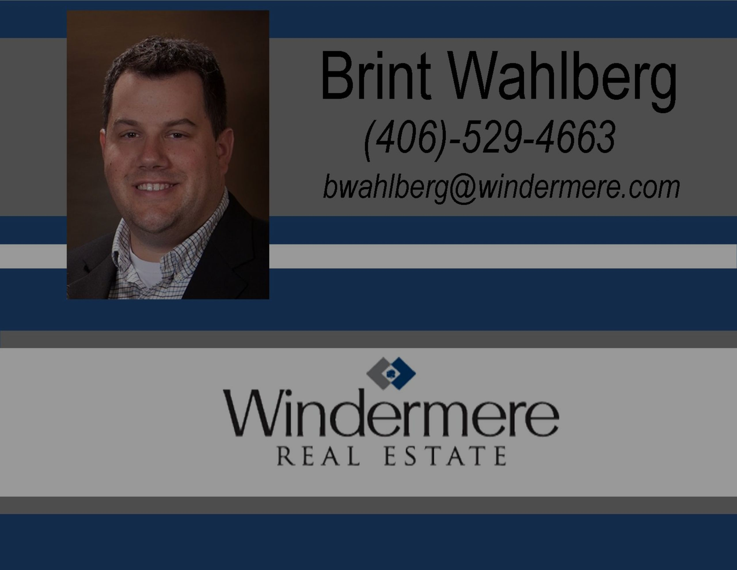 Missoula Real Estate Today with guest speaker Brint Wahlberg!