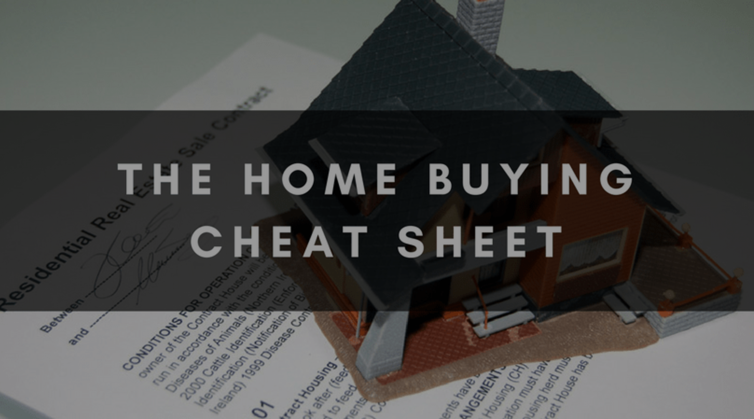 THE HOME BUYING CHEAT SHEET