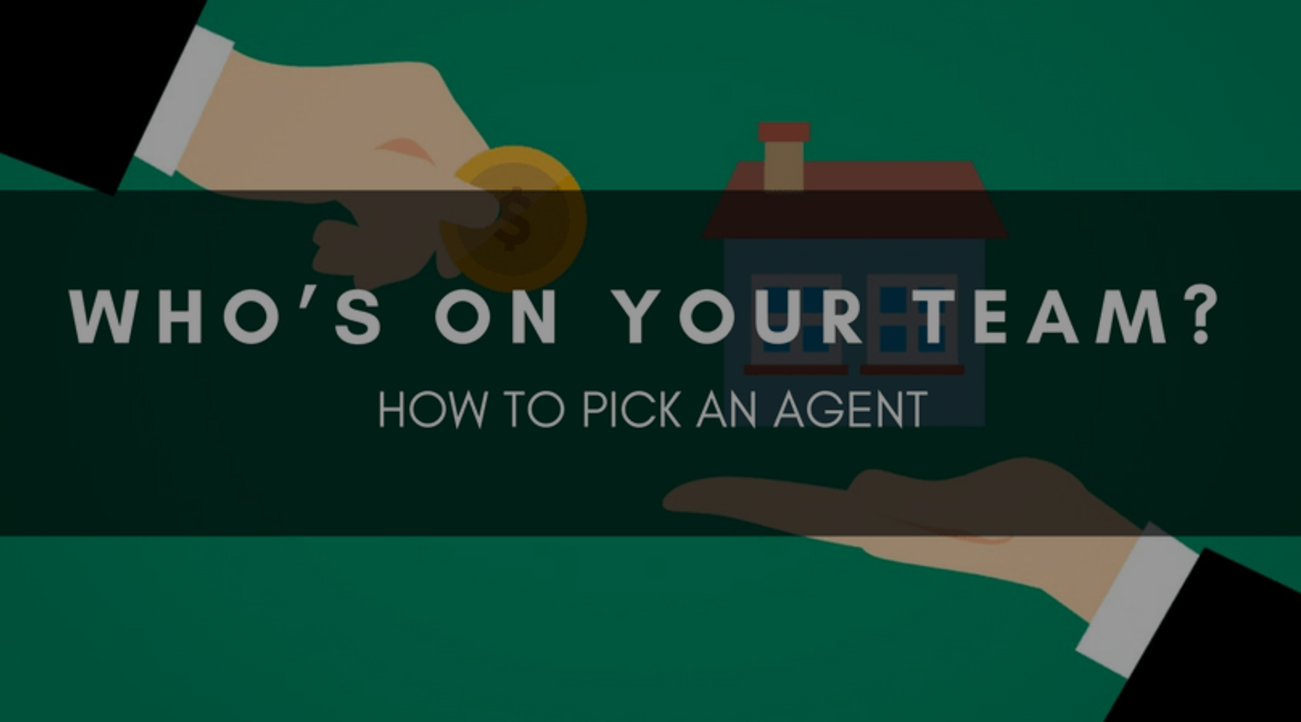 WHO'S ON YOUR TEAM? | HOW TO PICK AN AGENT