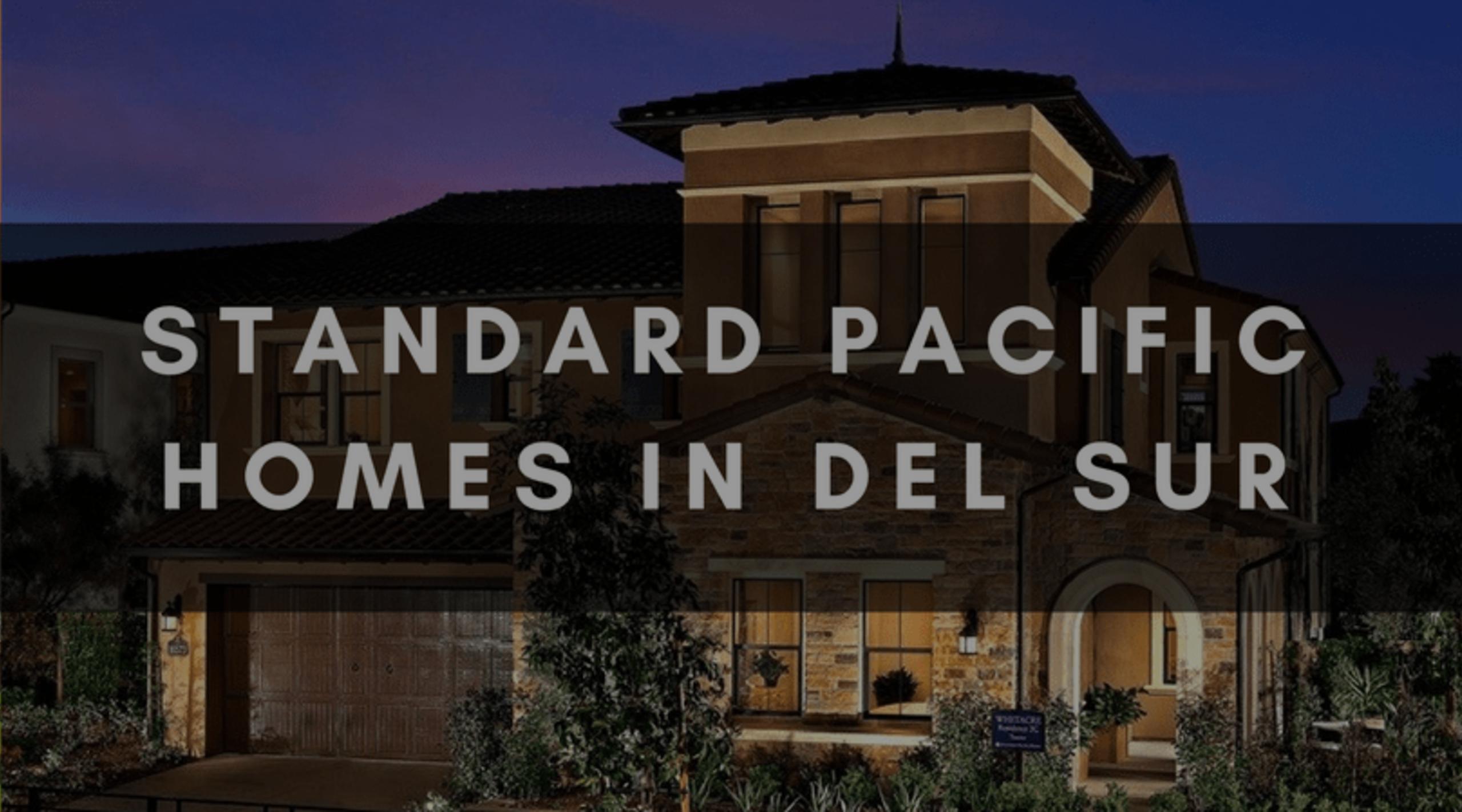 STANDARD PACIFIC HOMES IN DEL SUR