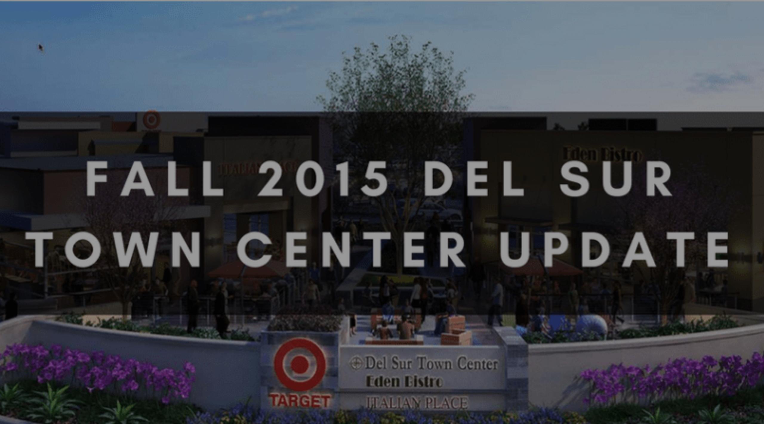 FALL 2015 DEL SUR TOWN CENTER UPDATE