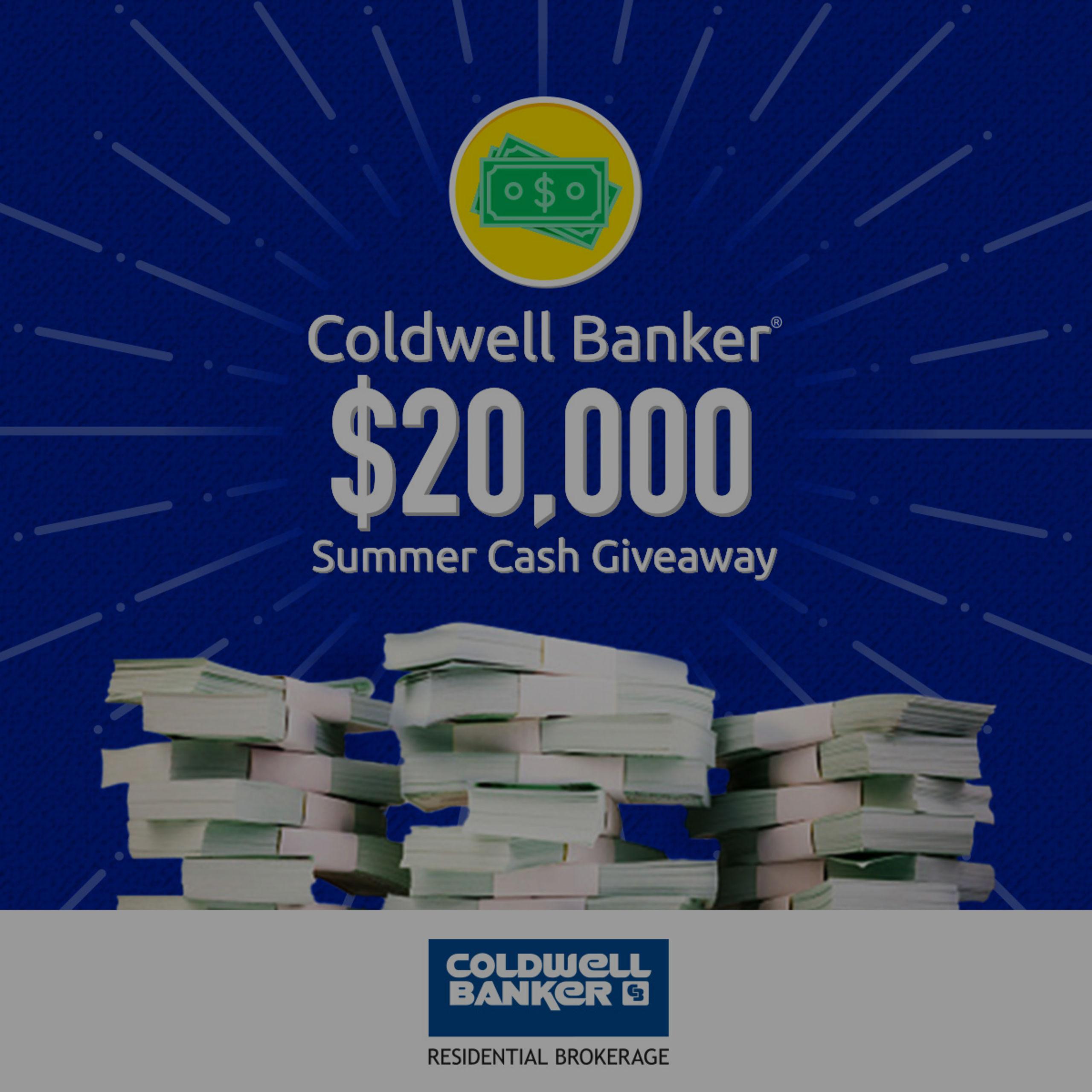 Coldwell Banker $20,000 Summer Cash Giveaway