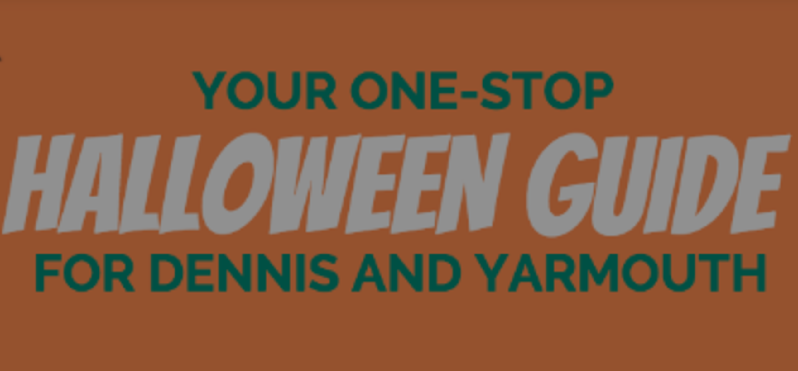 One-Stop Halloween Guide for Dennis and Yarmouth