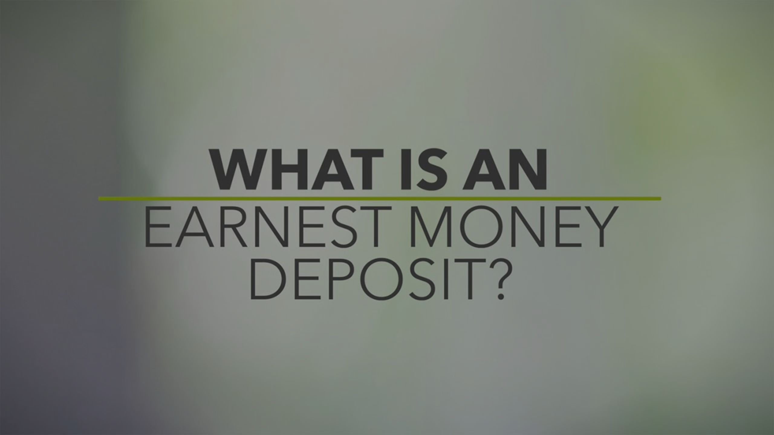 Earnest Money: Explained