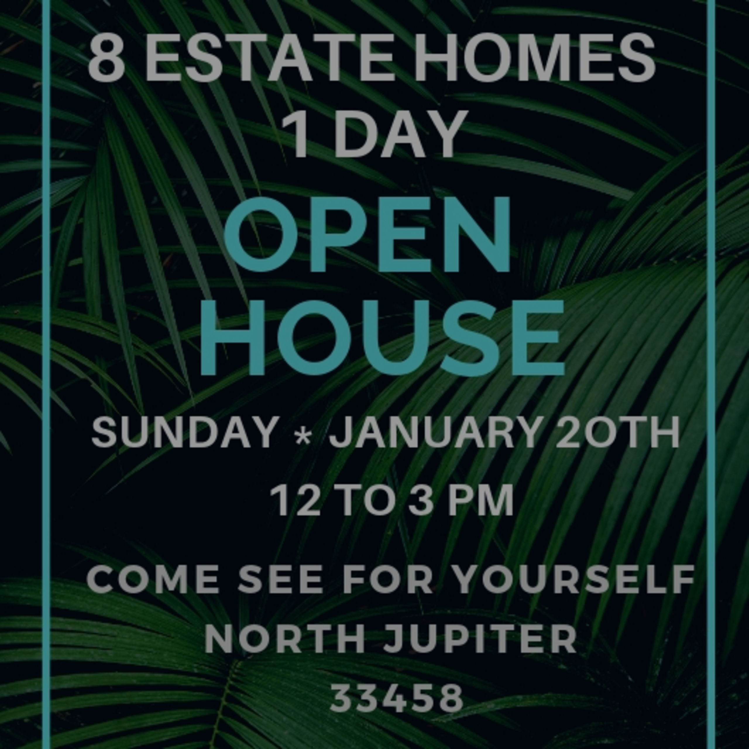 LUXURY OPEN HOUSE TOUR JUPITER  | SUNDAY JAN 20TH | 12 TO 3PM