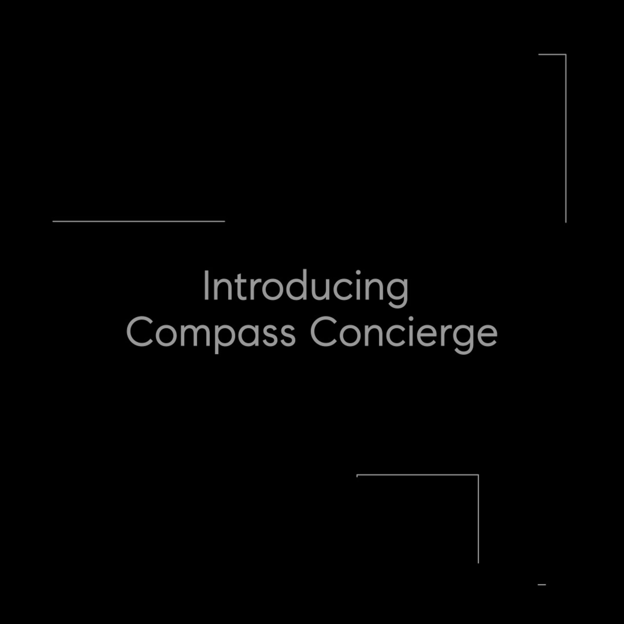 Ask Me About Compass Concierge