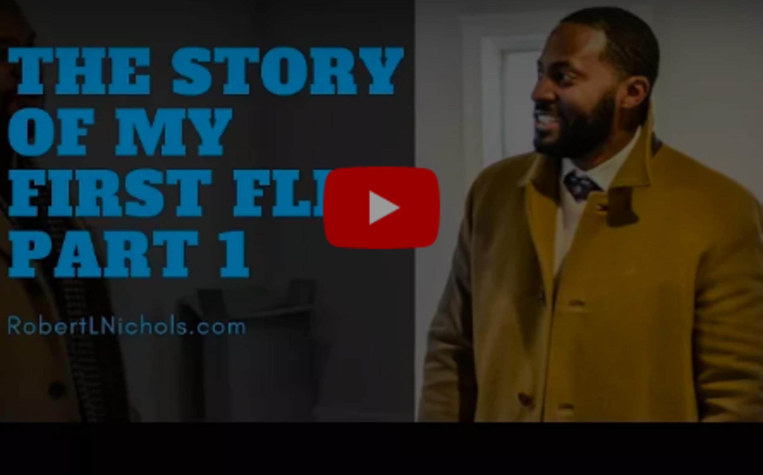 The Story of Robert's First Flip