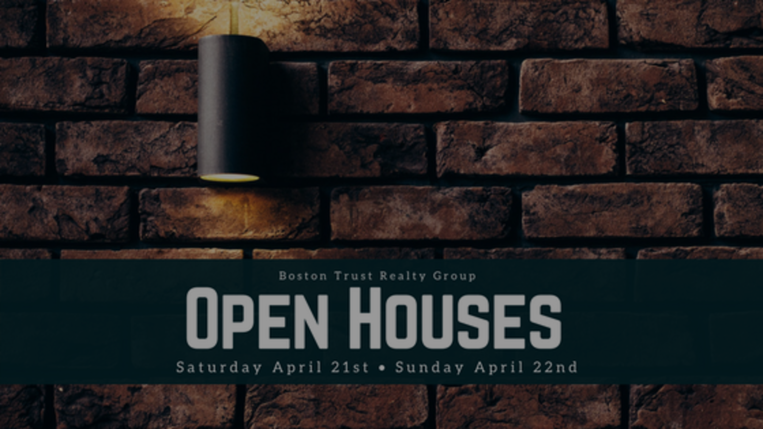 Our Open House Schedule: Weekend of 4/21 + 4/22