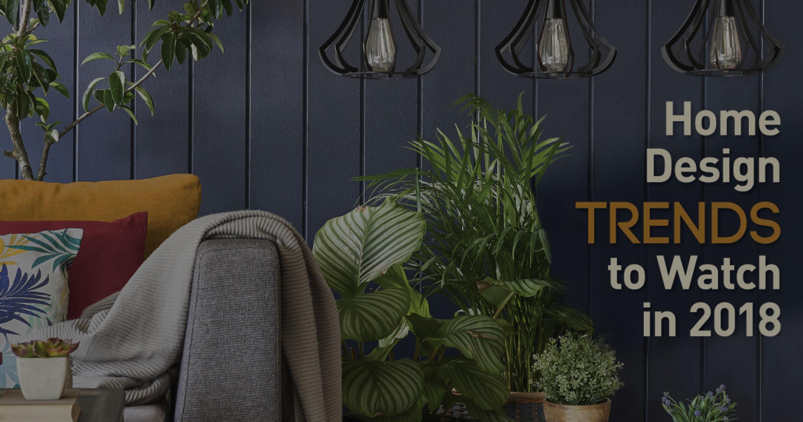 Hottest Home Design Trends for 2018