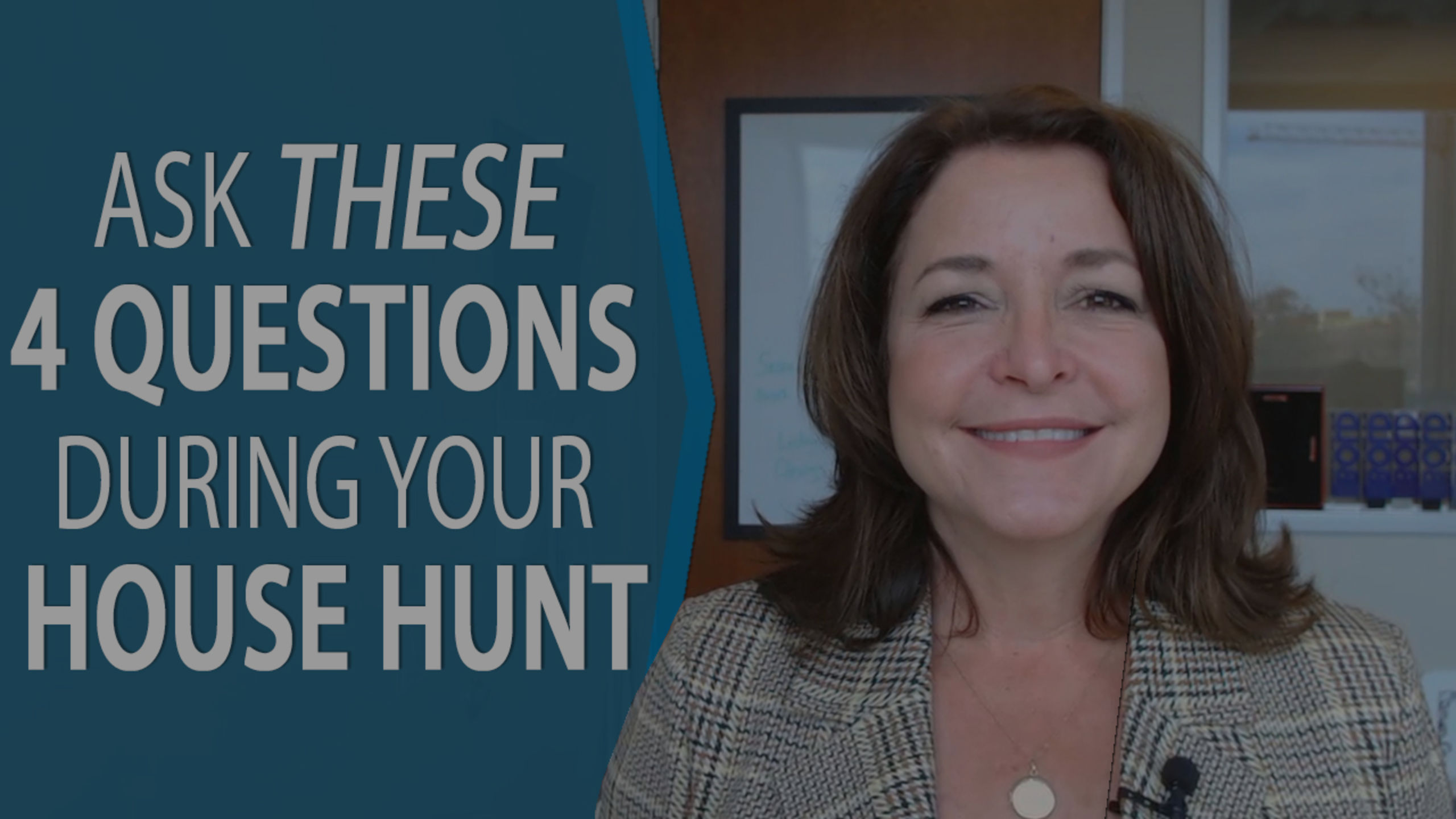 4 Questions to Ask When Hunting for a Home