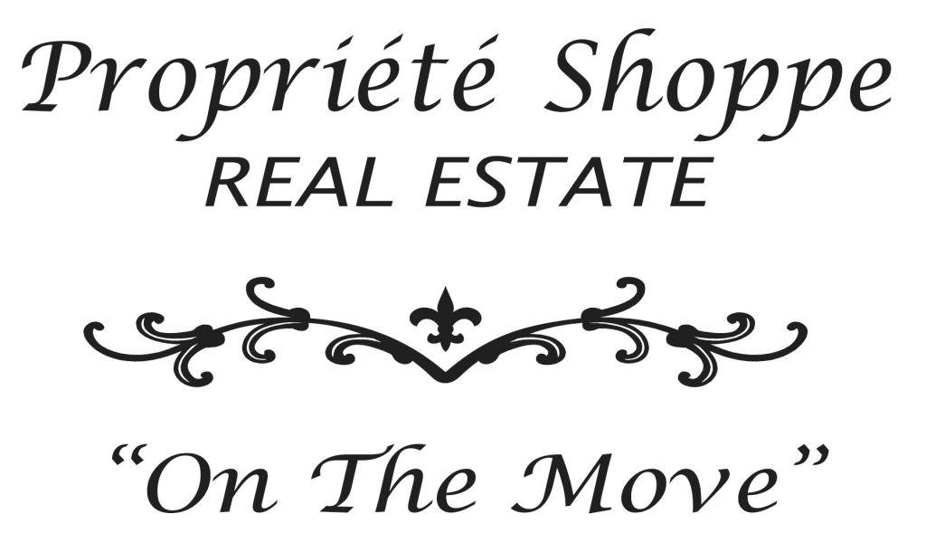 Proprie'te' Shoppe <br> Real Estate