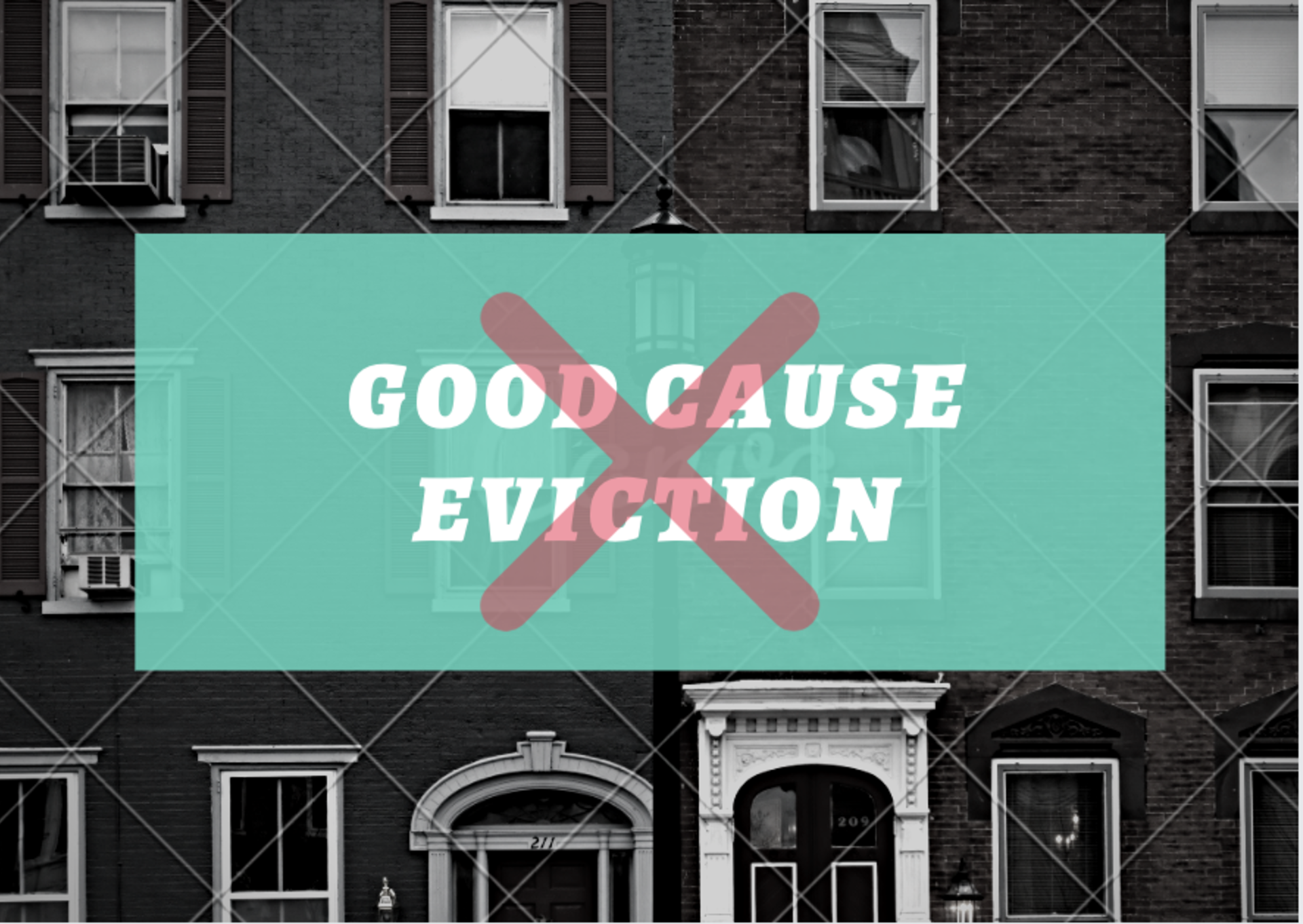 "Learn how ""Good Cause"" Eviction hurts tenants, building owners and homeowners"
