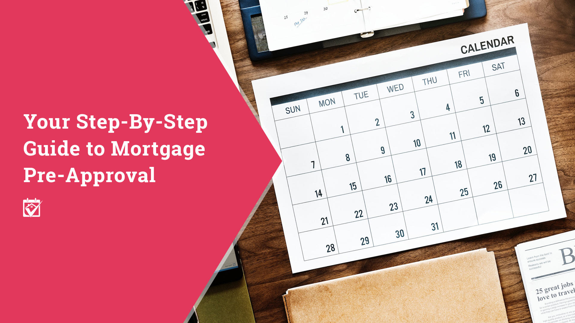 Step By Step Guide to Mortgage Pre-Approvals