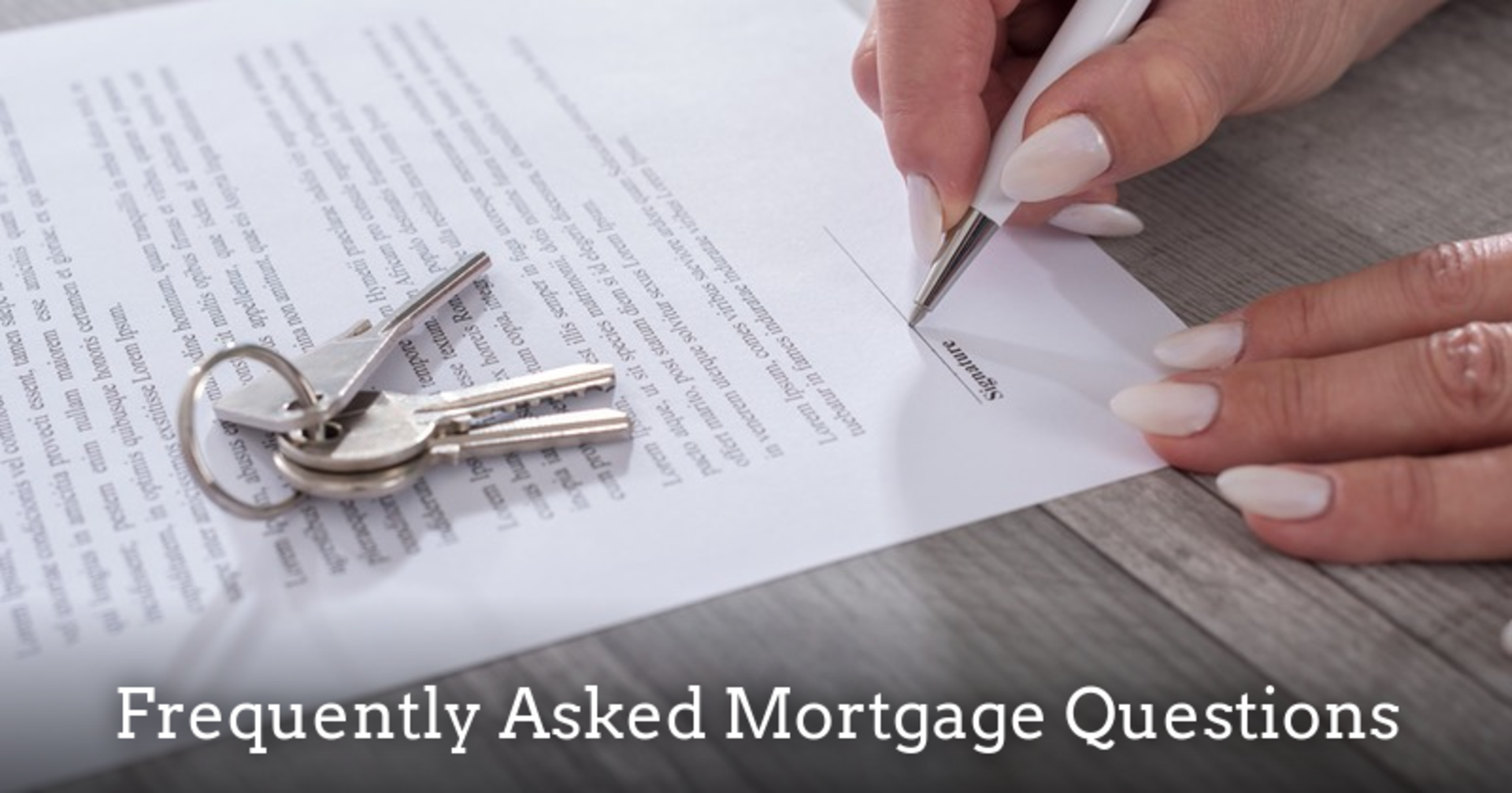 Your Mortgage Questions Answered