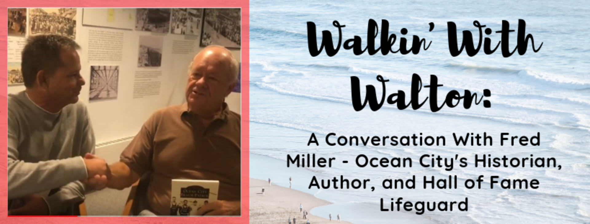 Walkin' With Walton – A Conversation with Fred Miller