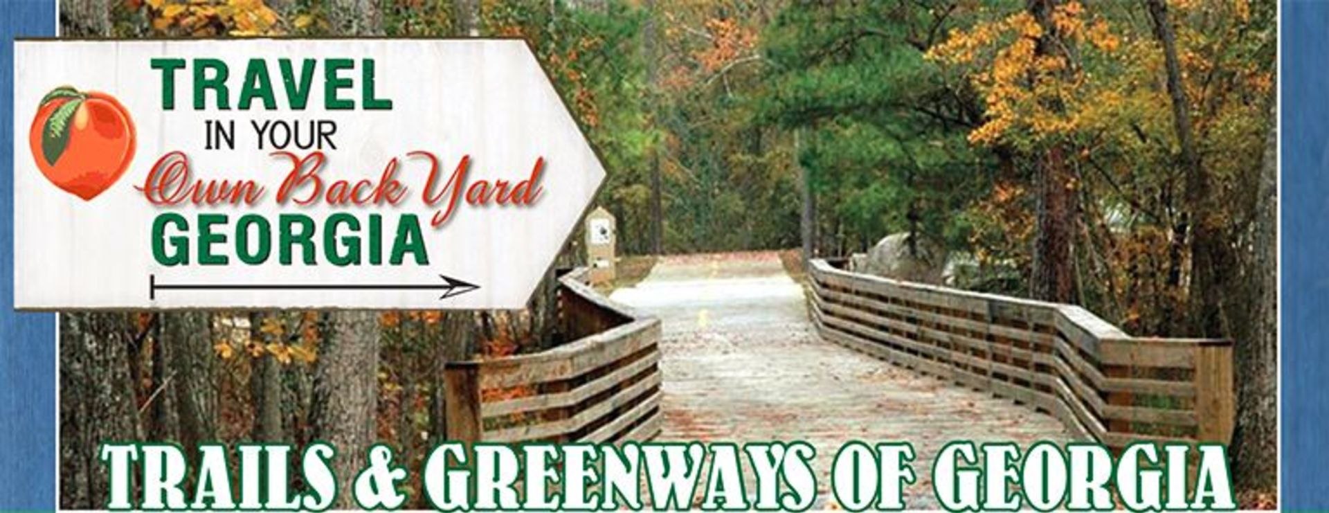 GEORGIA TRAILS & GREENWAYS