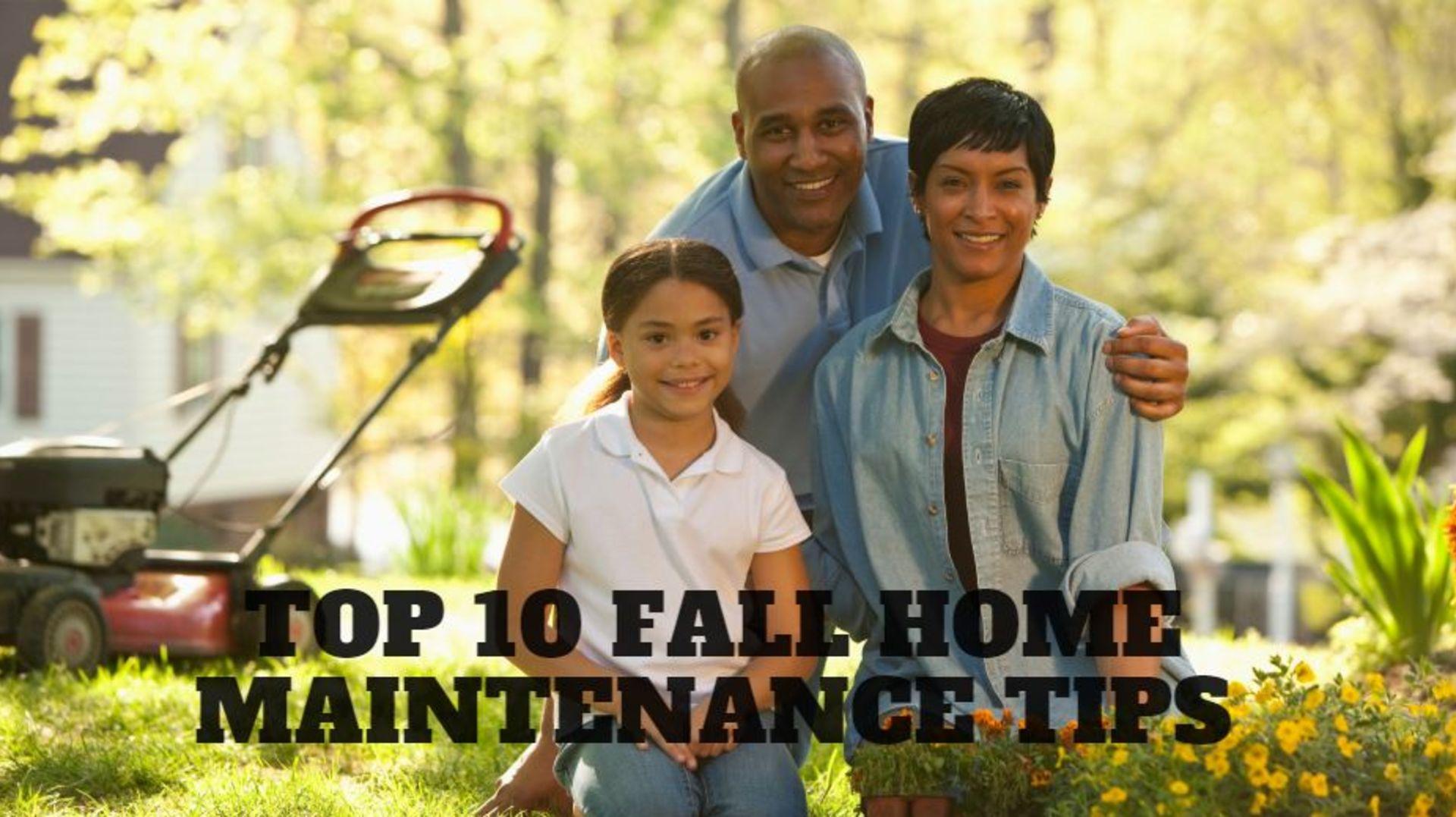 Top 10 Fall Home Maintenance Tips