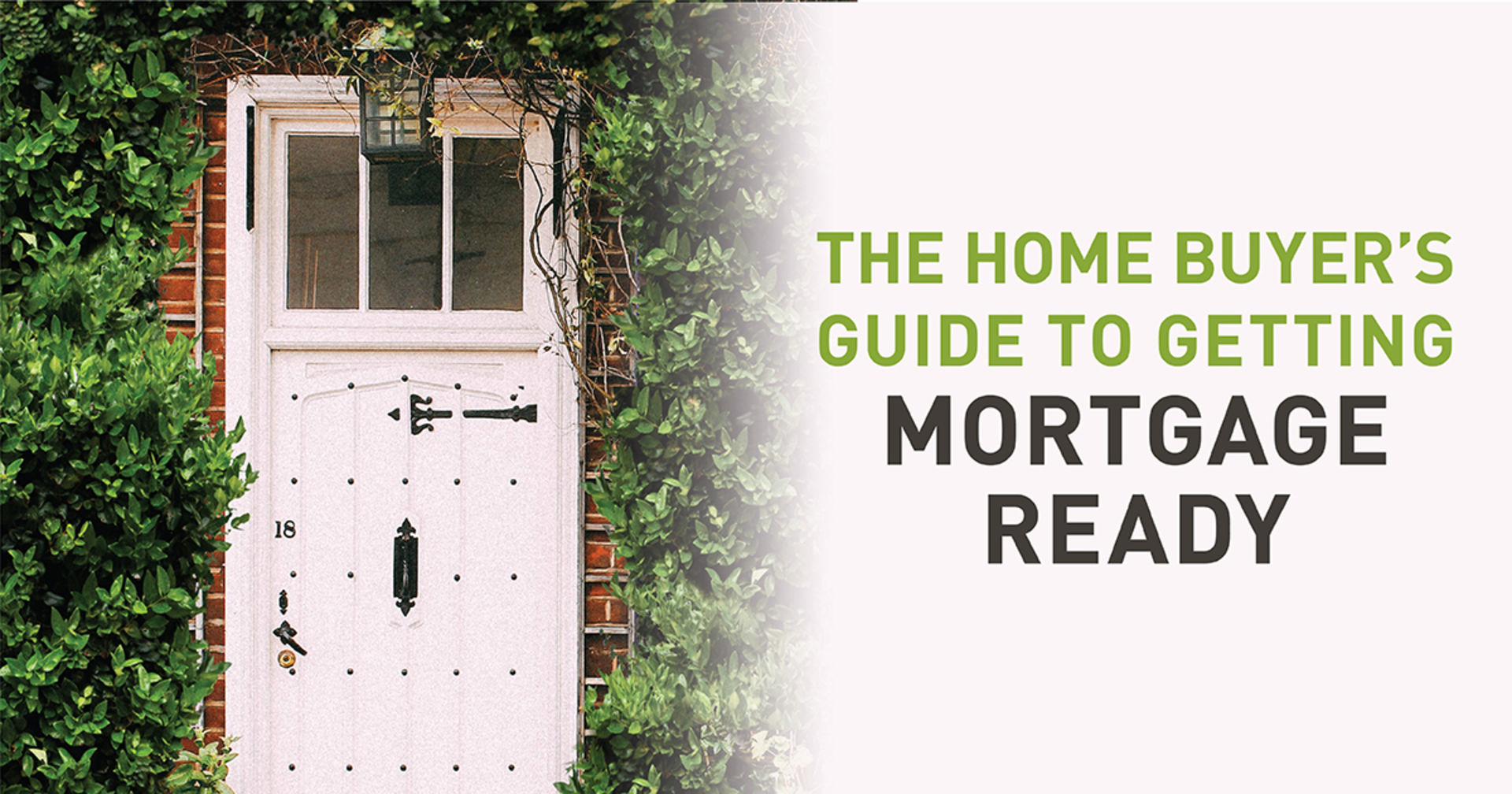 The Home Buyer's Guide to Getting Mortgage Ready
